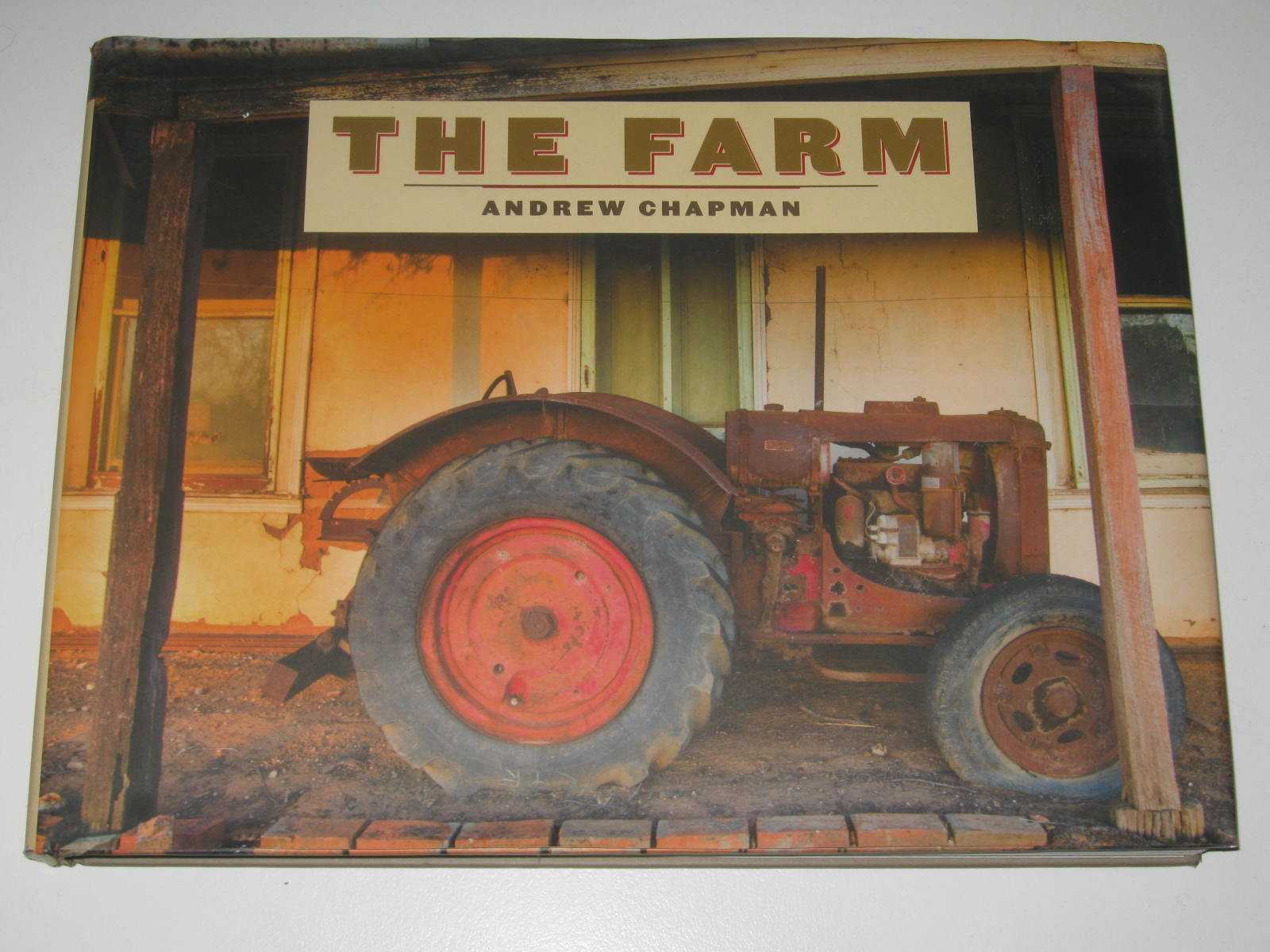 Image for The Farm : Images of Rural Australia