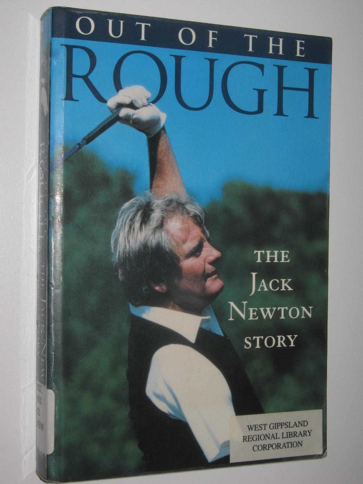 Image for Out Of The Rough : The Jack Newton Story