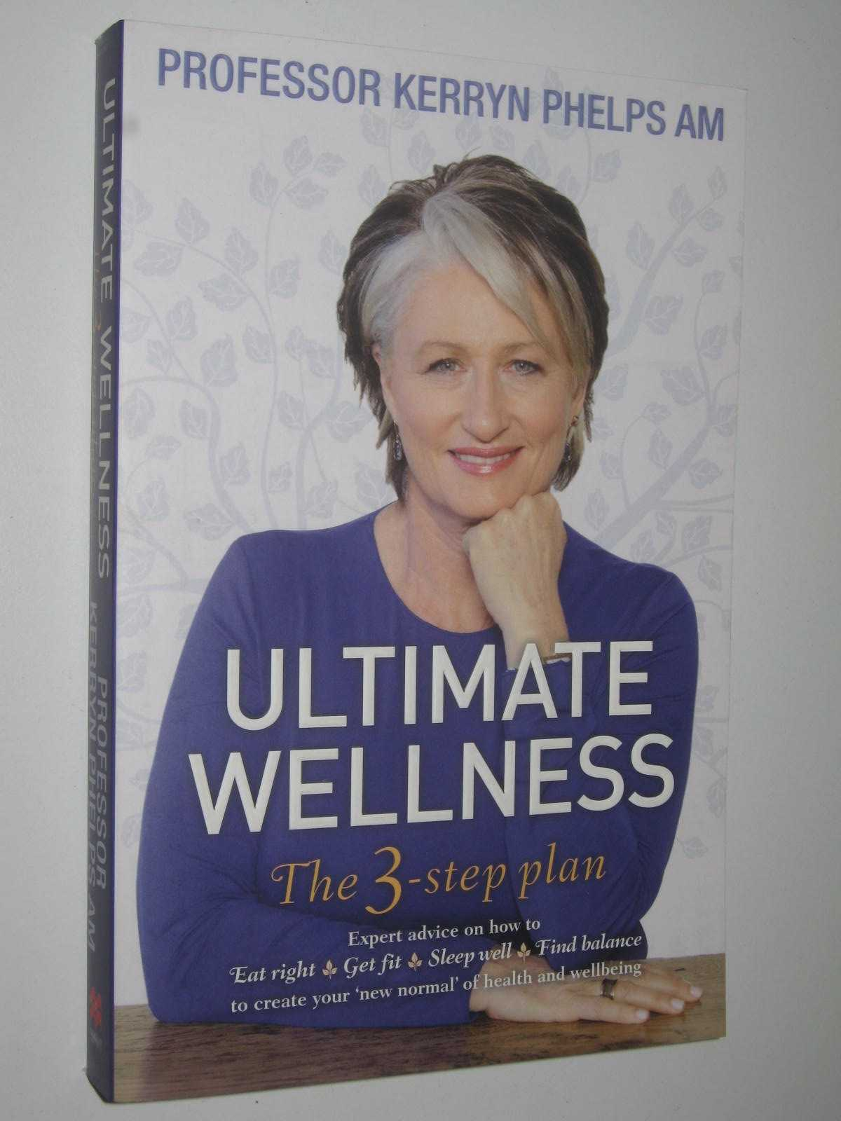 Image for Ultimate Wellness : The 3 Step Plan