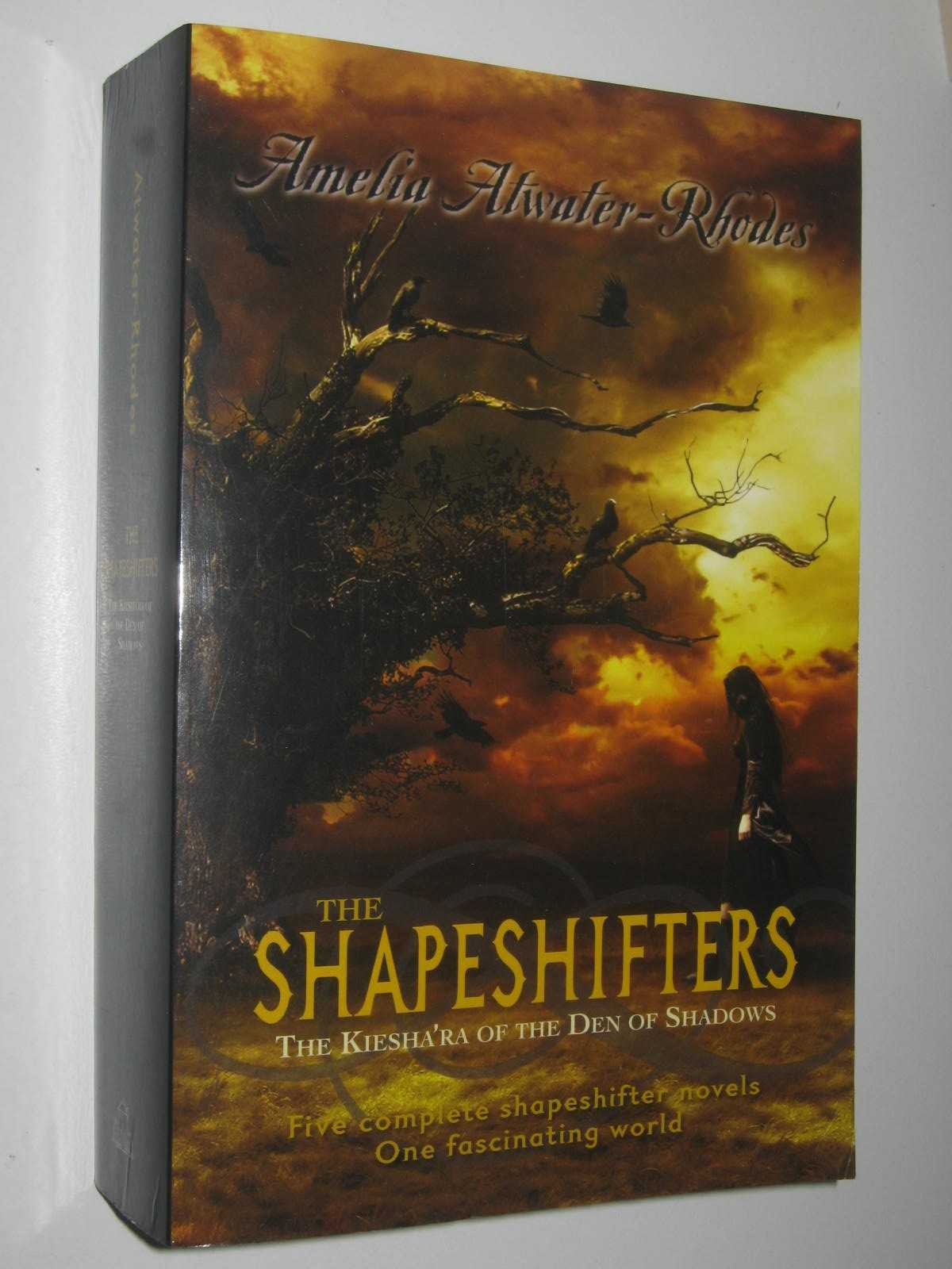 Image for The Shapeshifters - The Kiesha'ra Of The Den Of Shadows Series #1-5