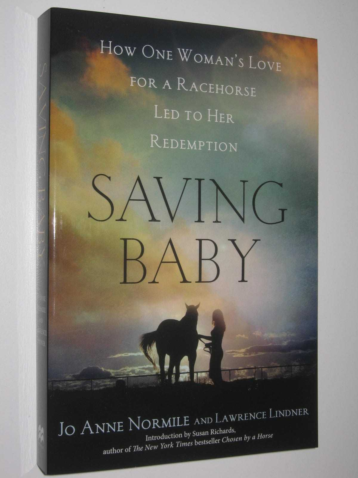 Image for Saving Baby : How One Woman's Love For A Racehorse Led To Her Redemption