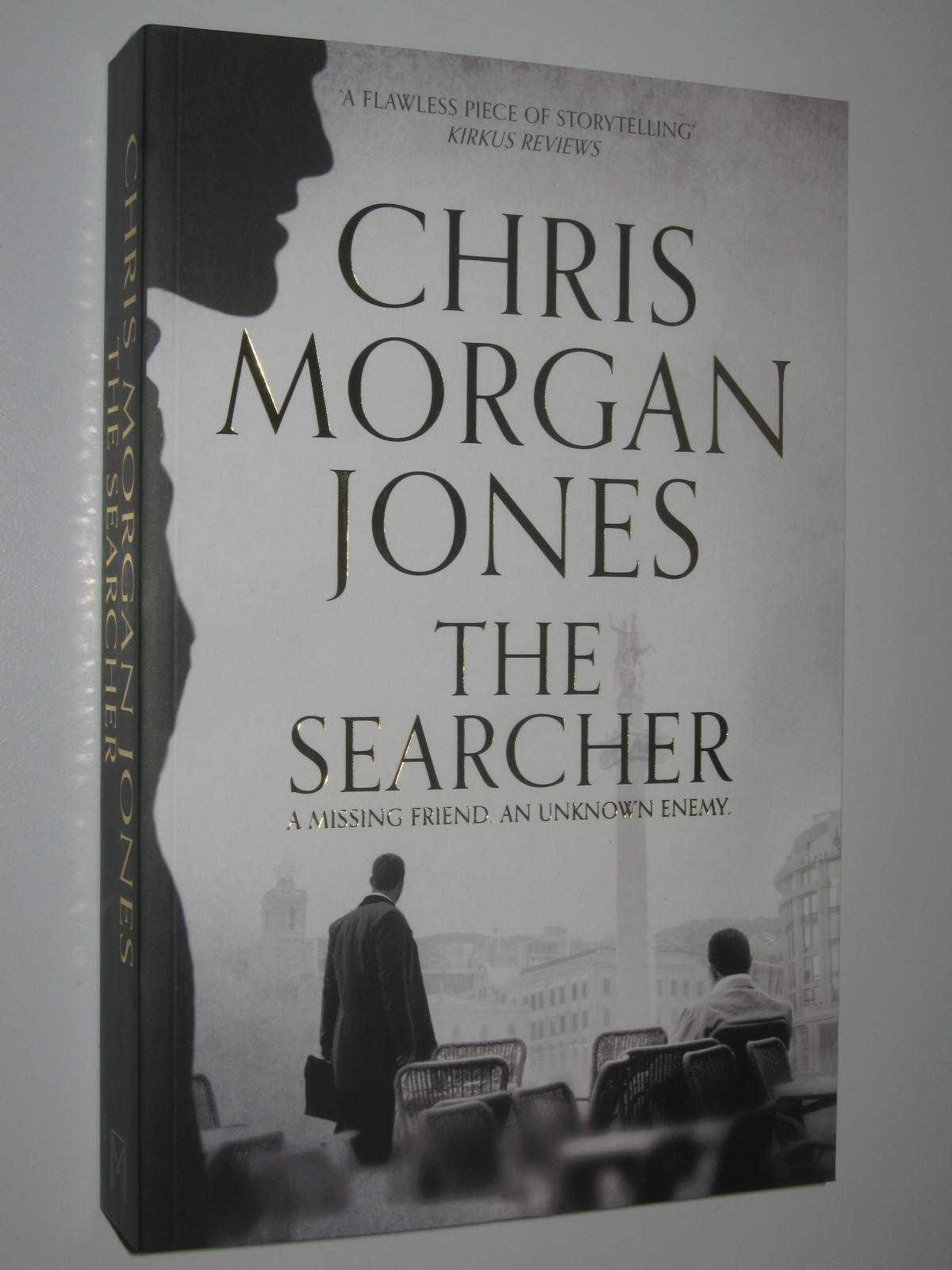 Image for The Searcher : A Missing Friends, An Unknown Enemy