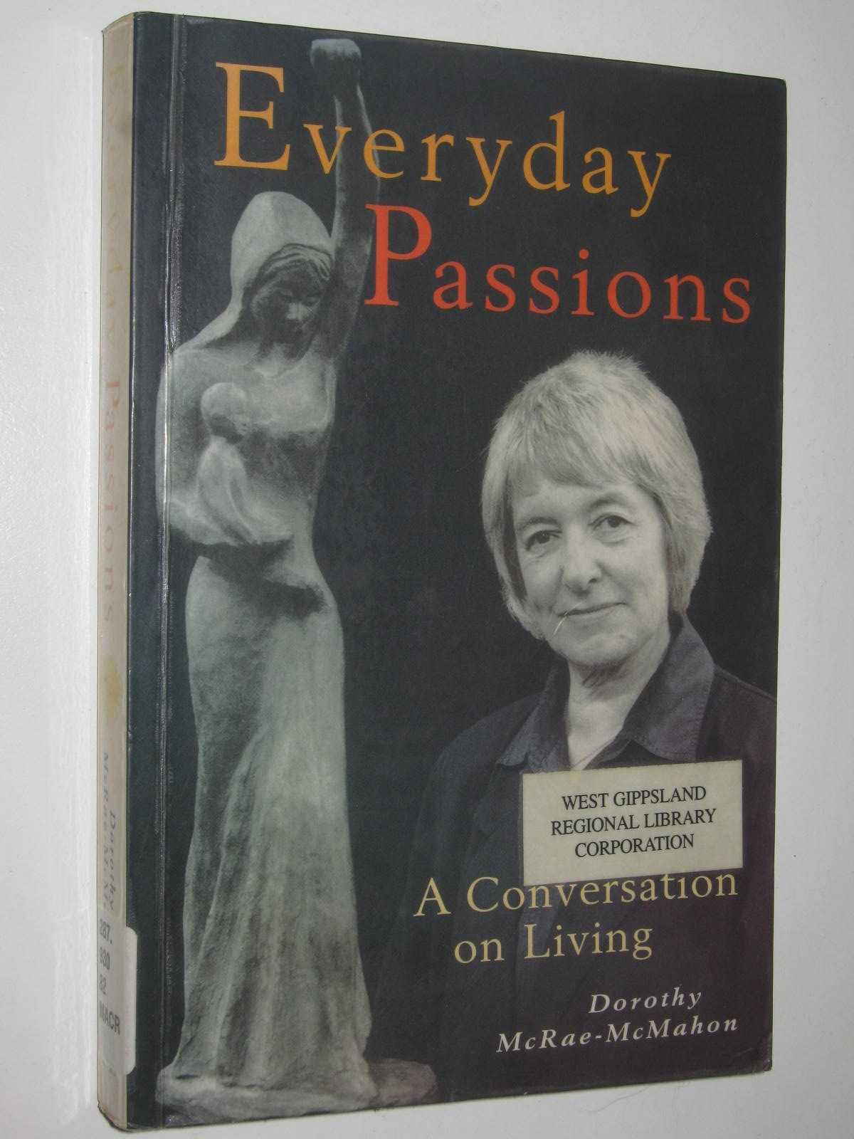 Image for Everyday Passions : A Conversation On Living
