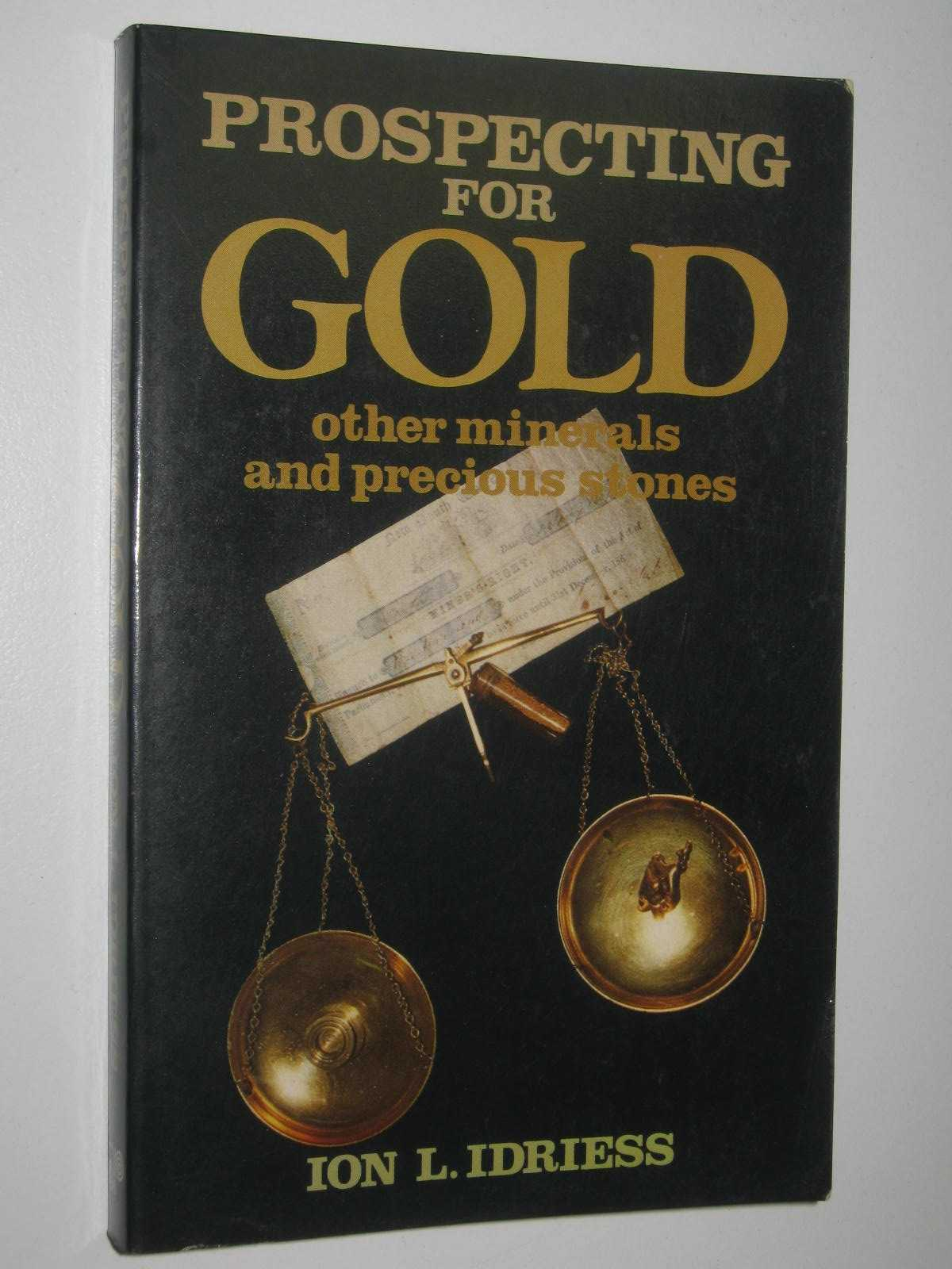 Image for Prospecting for Gold, Other Minerals and Precious Stones
