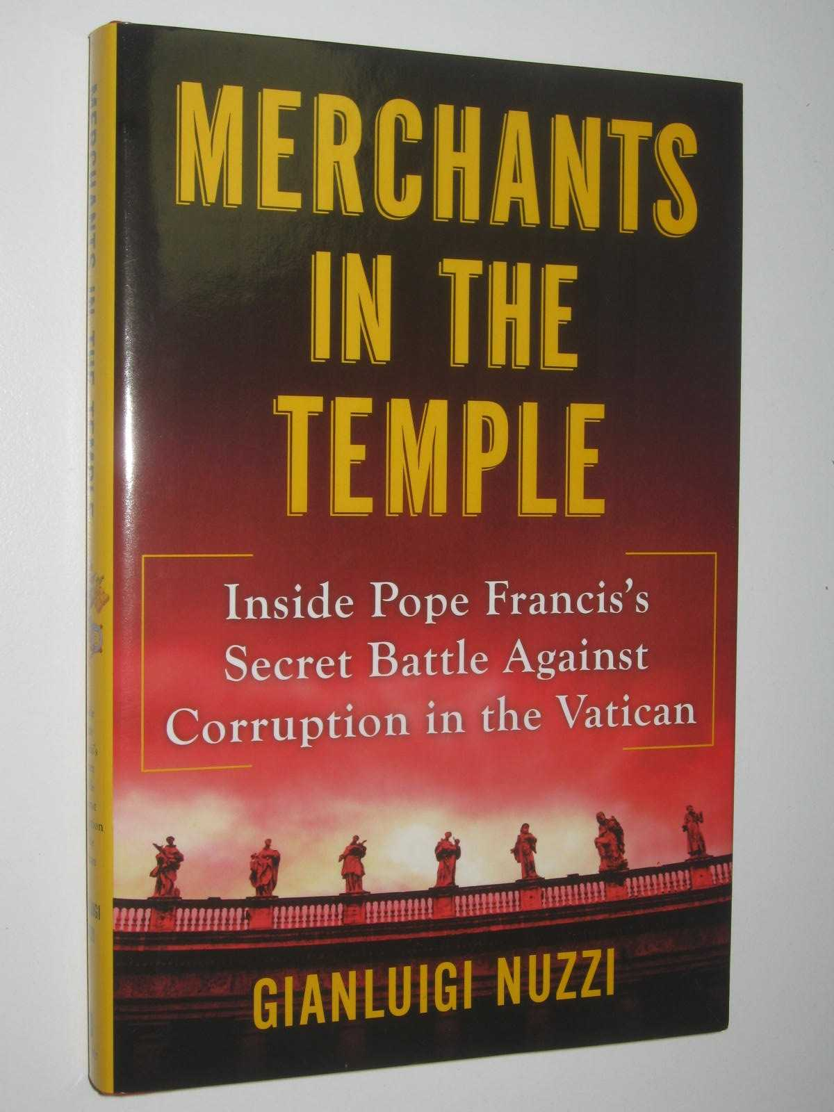 Image for Merchants in the Temple : Inside Pope Francis's Secret Battle Against Corruption in the Vatican