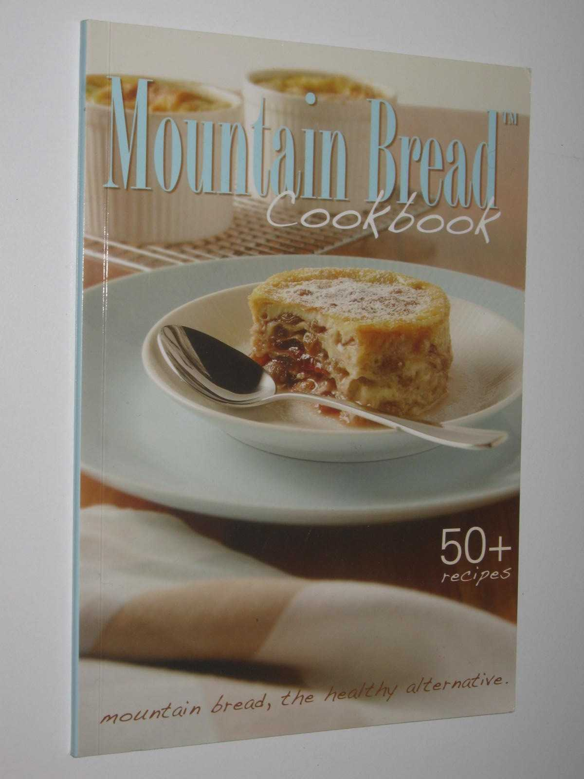 Image for Mountain Bread Cookbook : 50+ Recipes