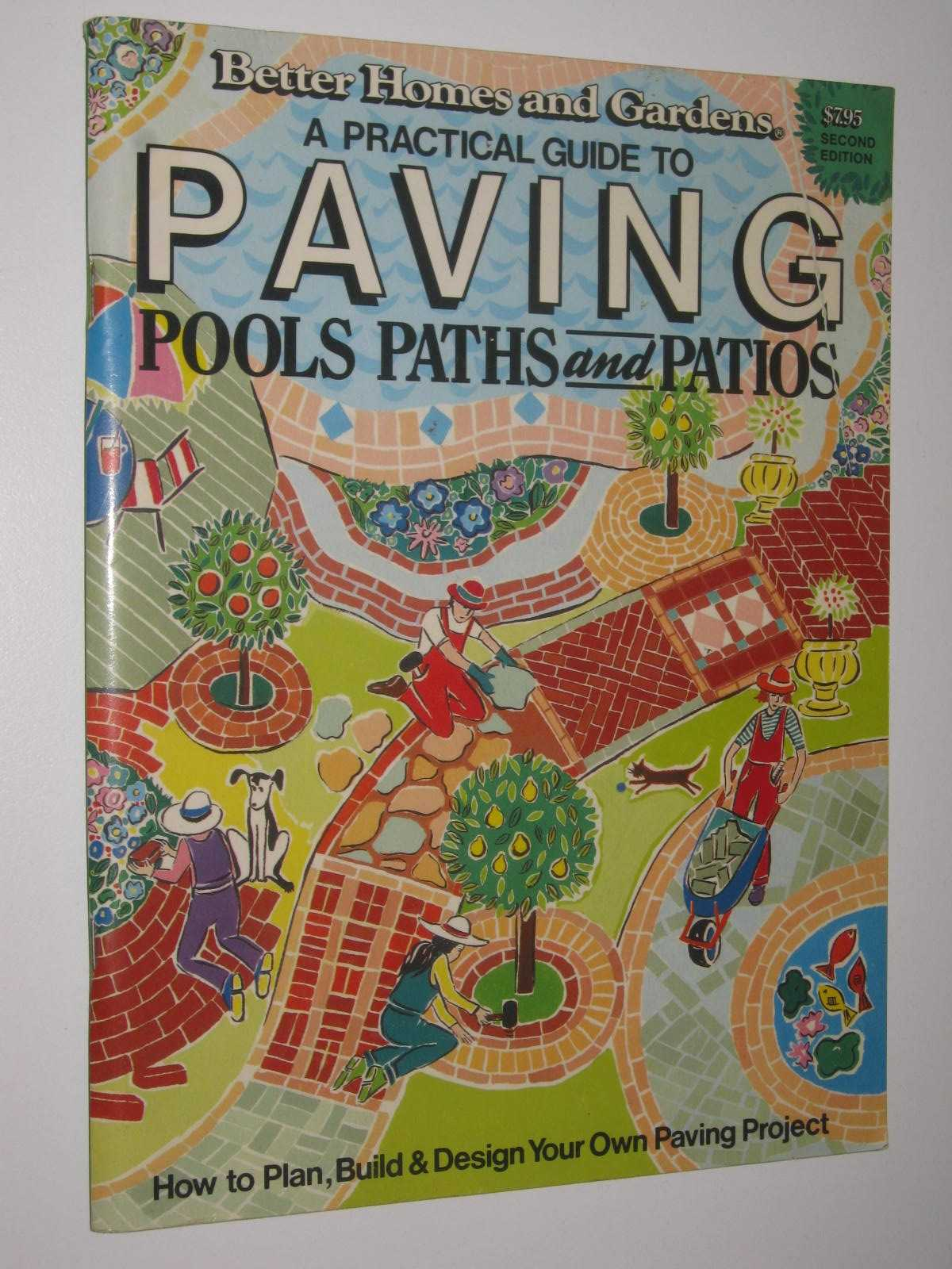 Image for A Practical Guide to Paving Pools, Paths and Patios : How To Plan, Build and Design Your Own Paving Project