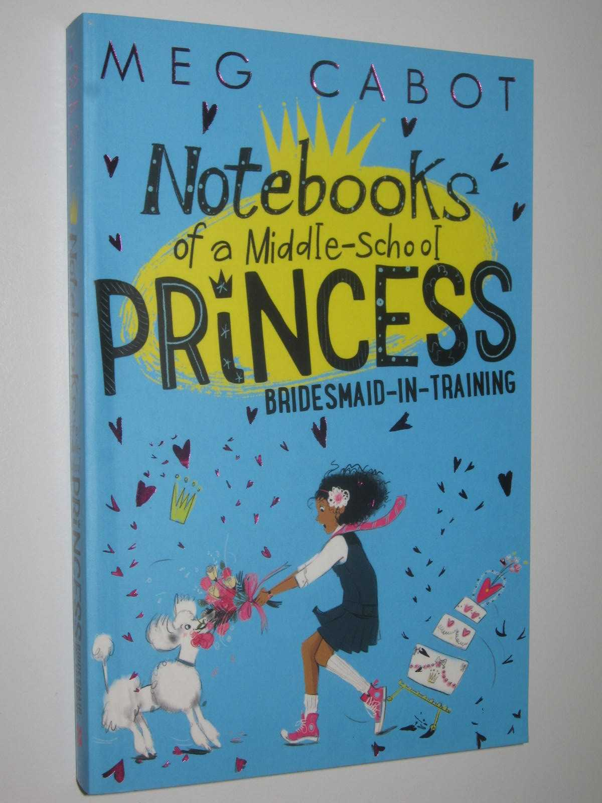 Image for Bridesmaid-in-Training - Notebooks of a Middle-School Princess Series #2
