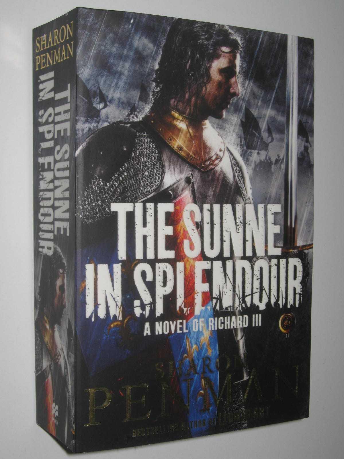 Image for The Sunne In Splendour : A Novel Of Richard III
