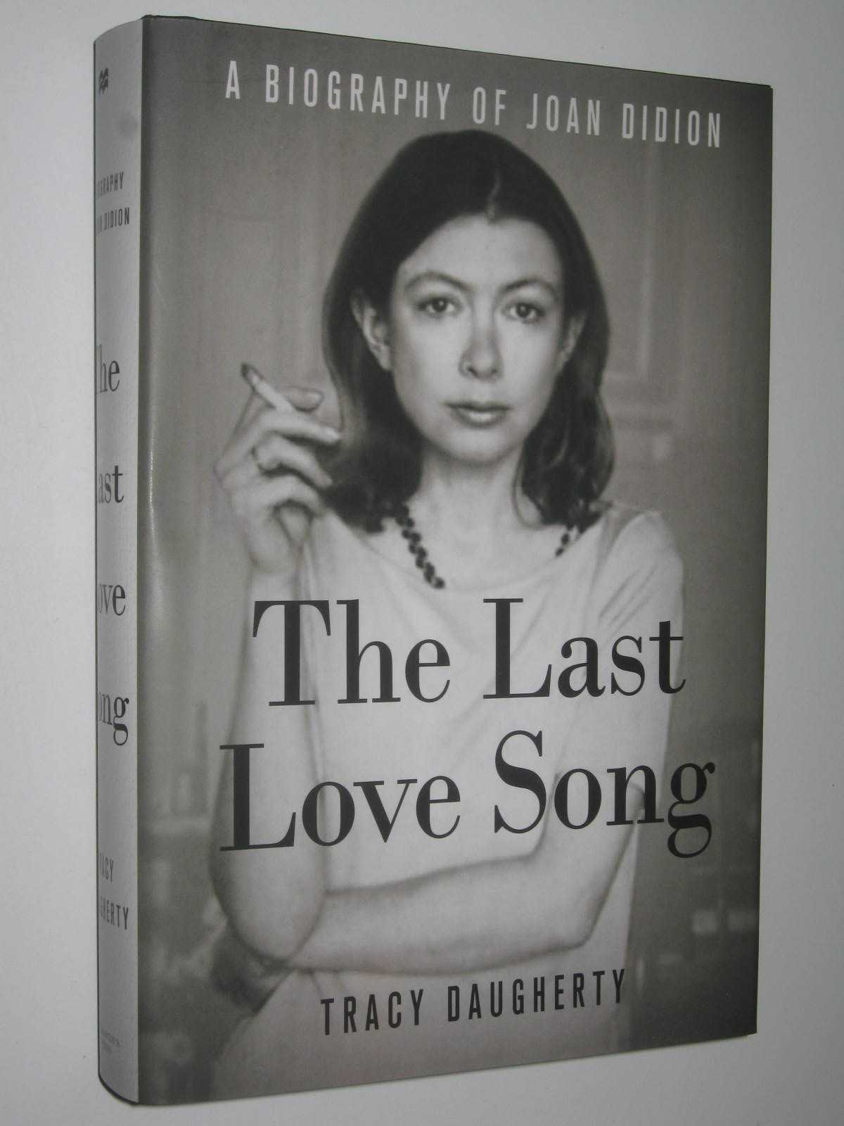 Image for The Last Love Song - Joan Didion