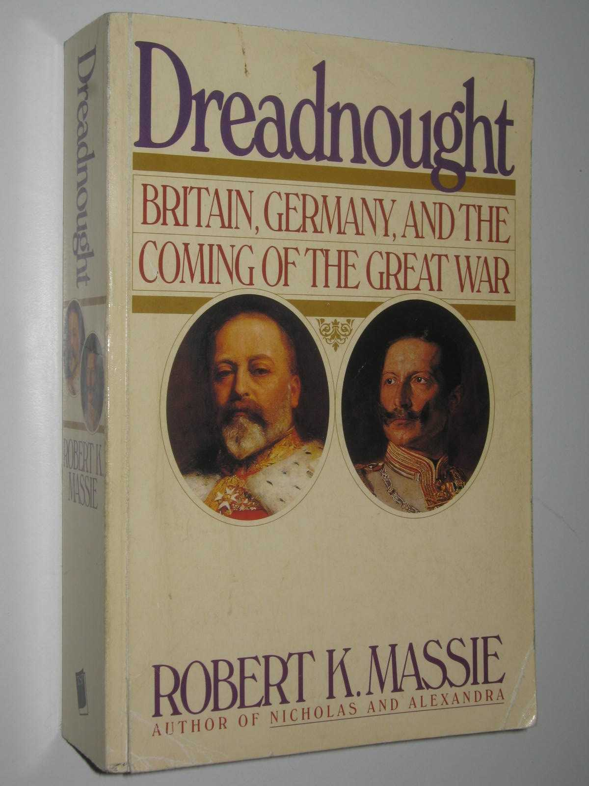 Image for Dreadnought : Britain, Germany, And The Coming Of The Great War