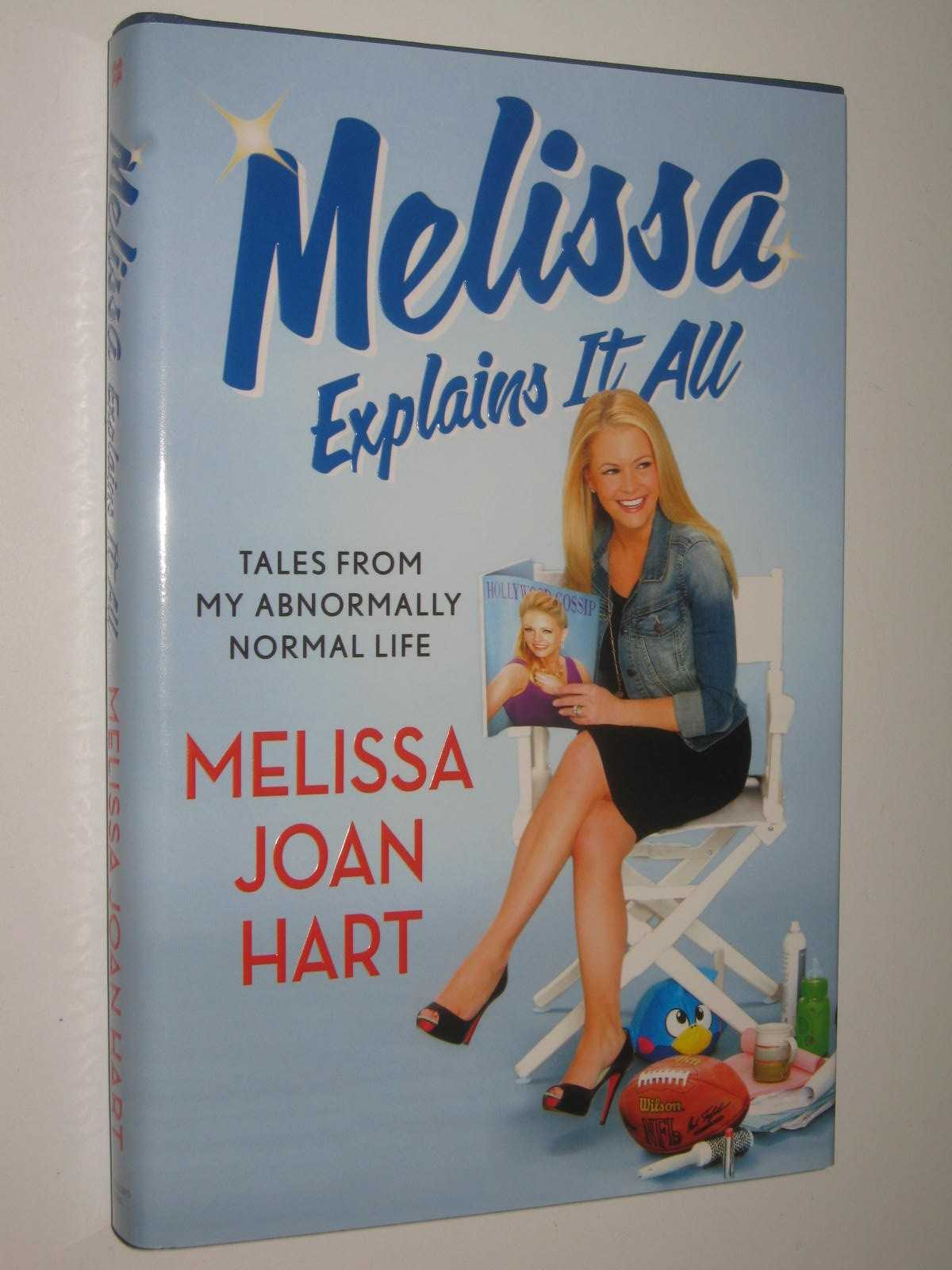 Image for Melissa Explains It All : Tales From My Abnormally Normal Life