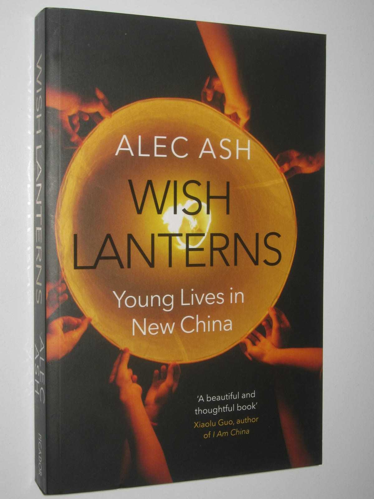 Image for Wish Lanterns : Young Lives in New China