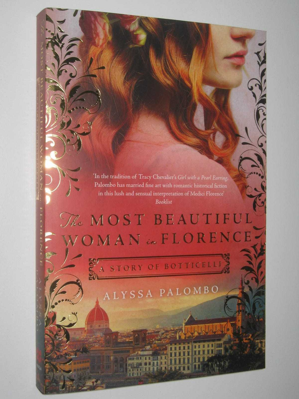 Image for The Most Beautiful Woman In Florence : A Story Of Botticelli