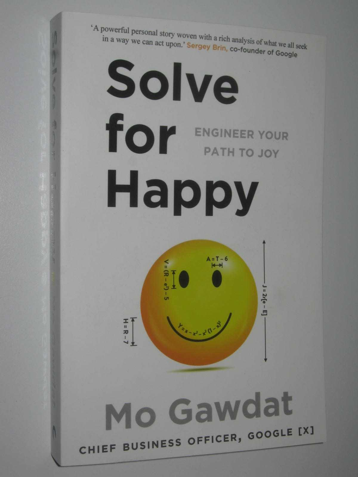 Image for Solve For Happy : Engineer Your Path To Joy
