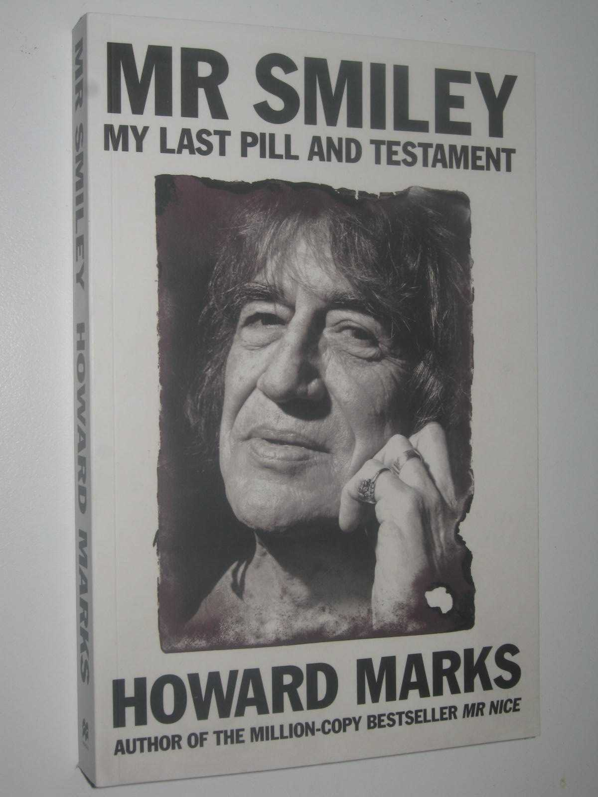 Image for Mr Smiley : My Last Pill And Testament