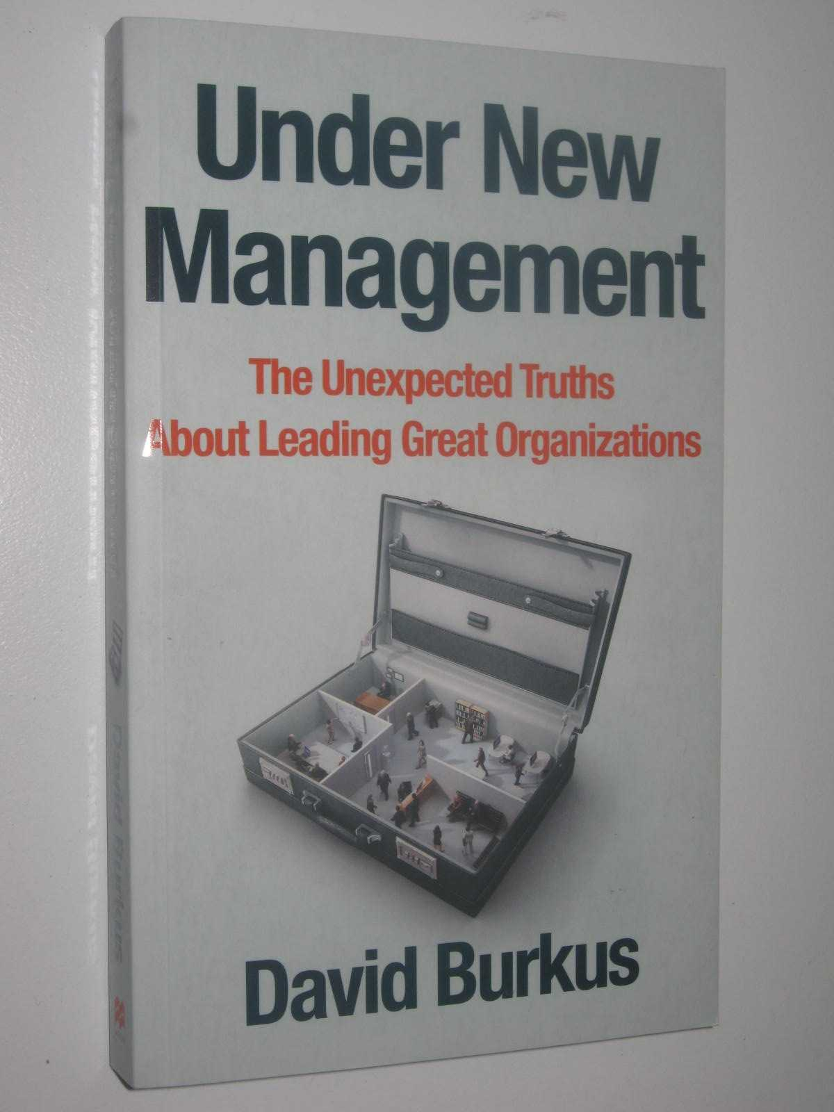 Image for Under New Management : How Leading Organisations Are Upending Business as Usual