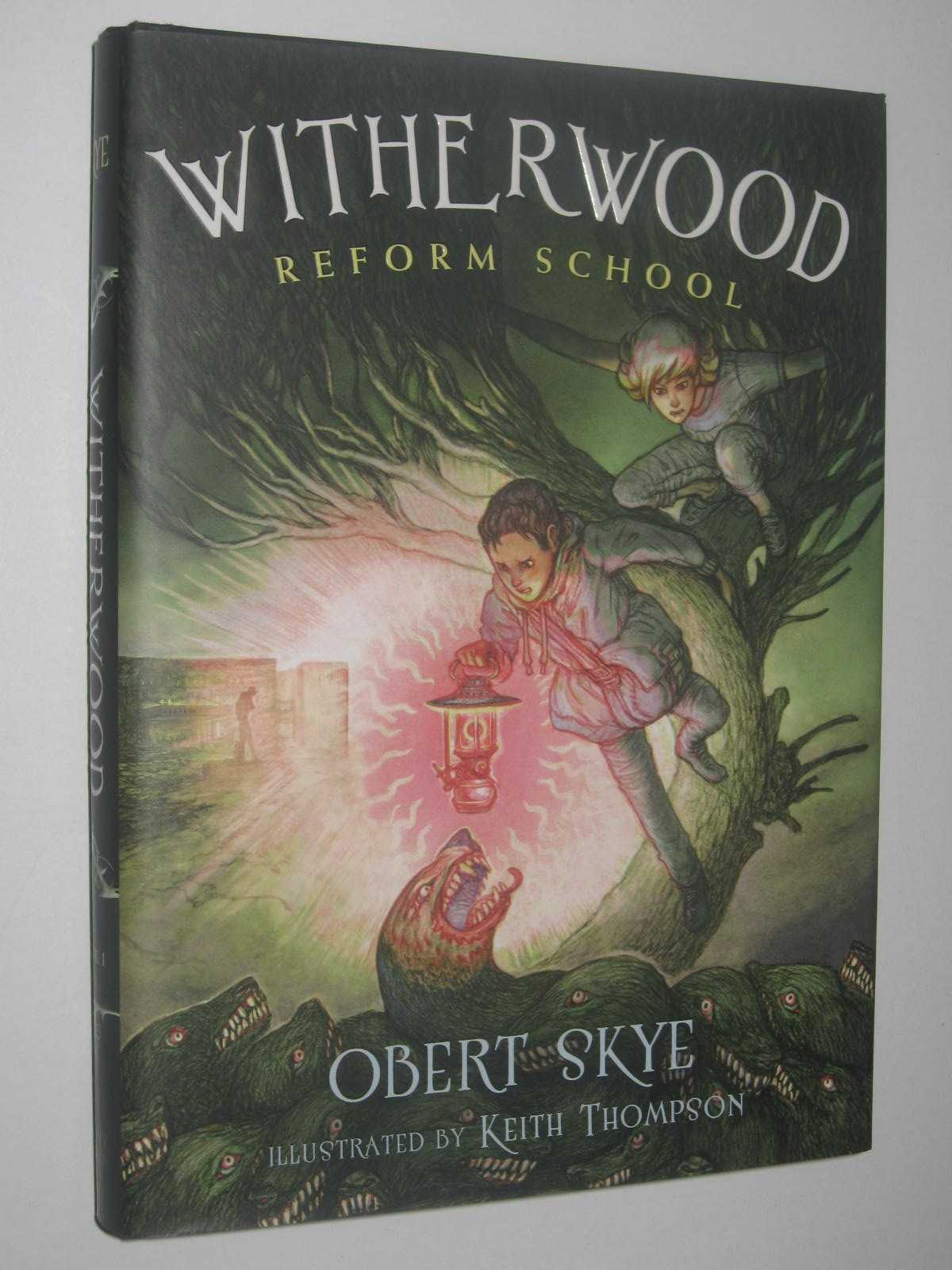 Image for Witherwood Reform School - Witherwood Reform School Series #1