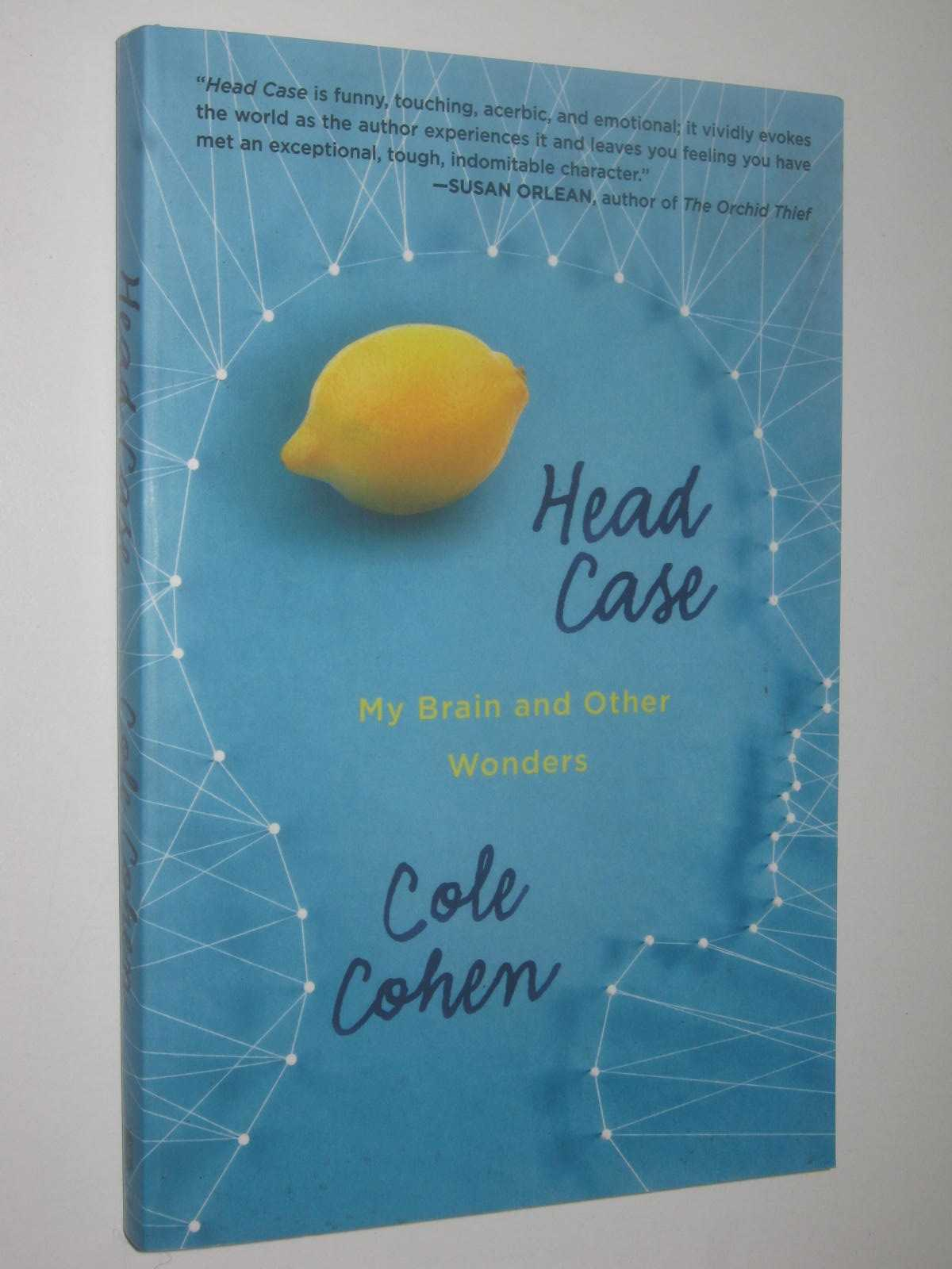 Image for Head Case : My Brain And Other Wonders