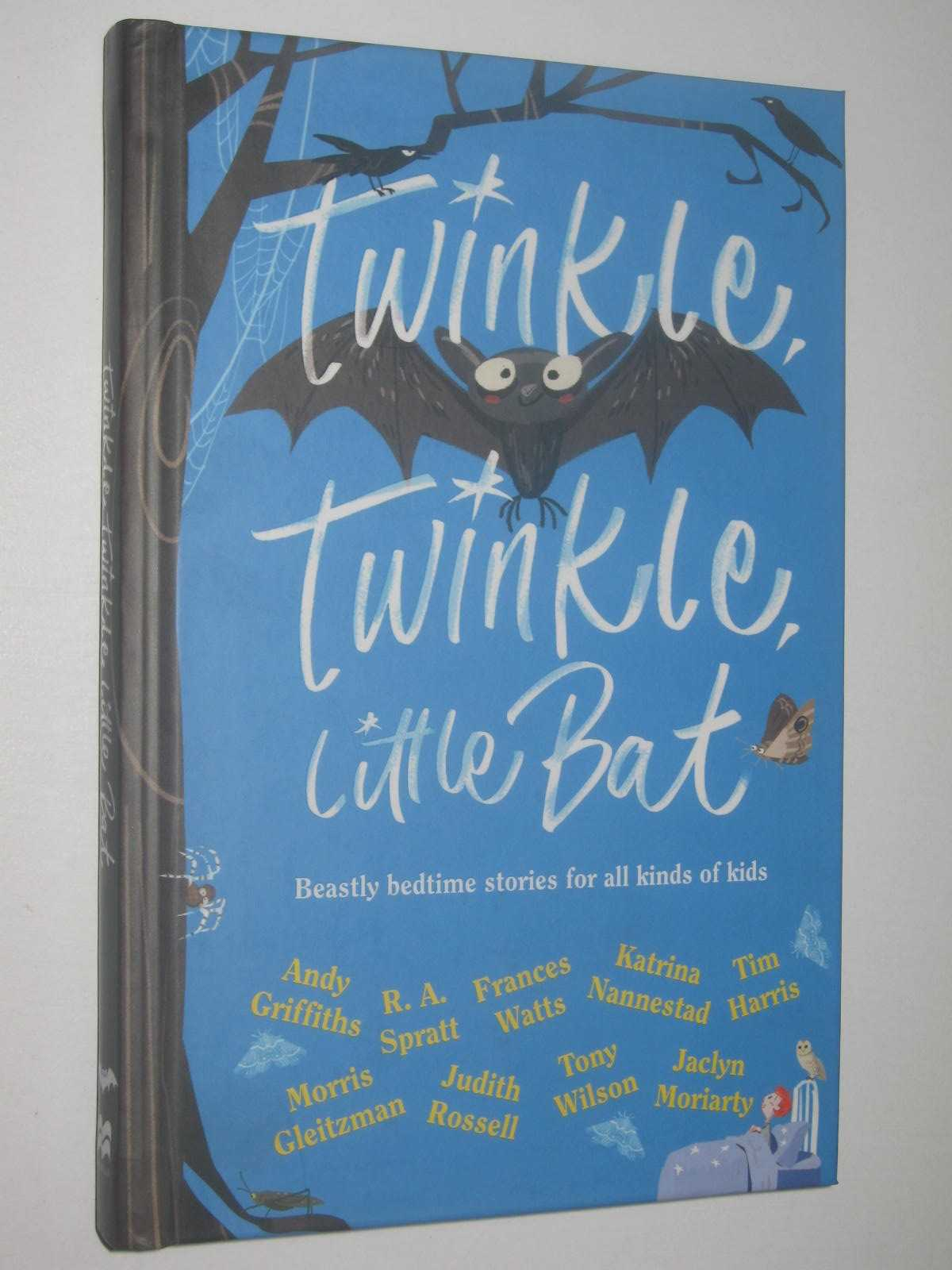 Image for Twinkle, Twinkle Little Bat : Beastly Bedtime Stories For All Kinds Of Kids