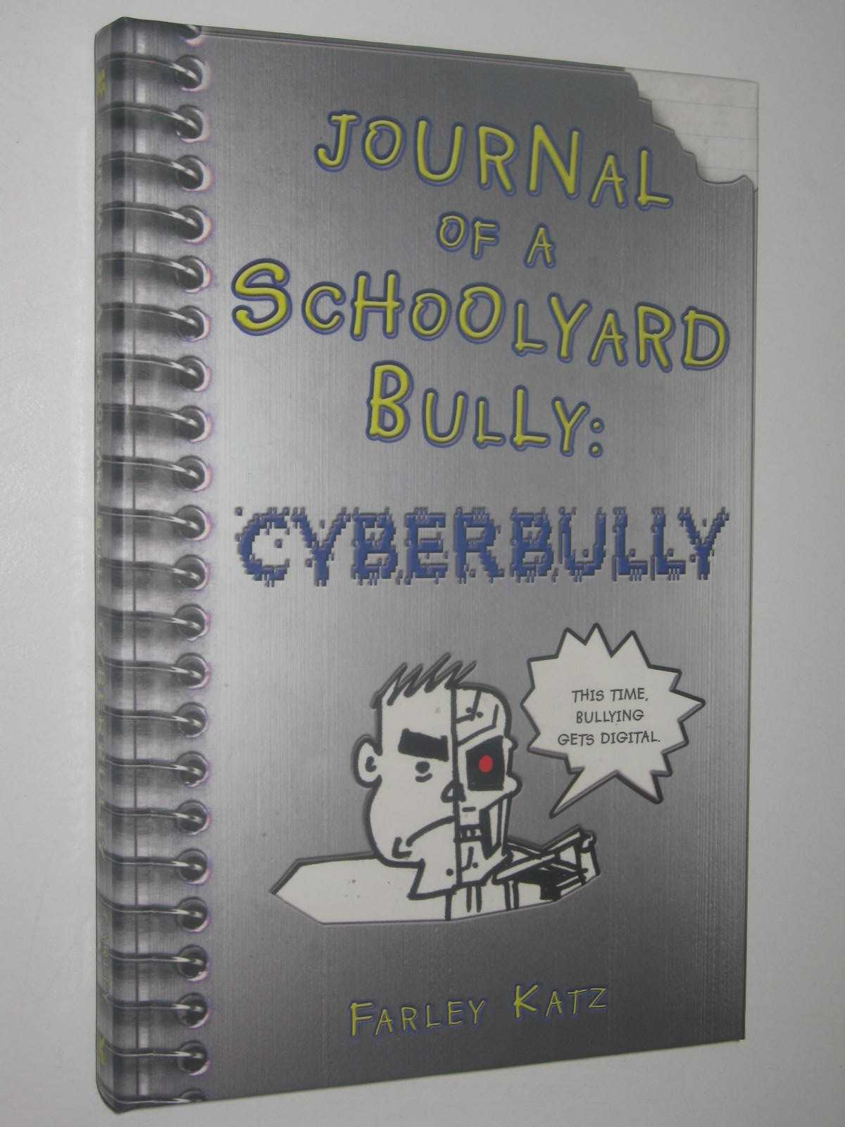 Image for Journal Of A Schoolyard Bully: Cyberbully