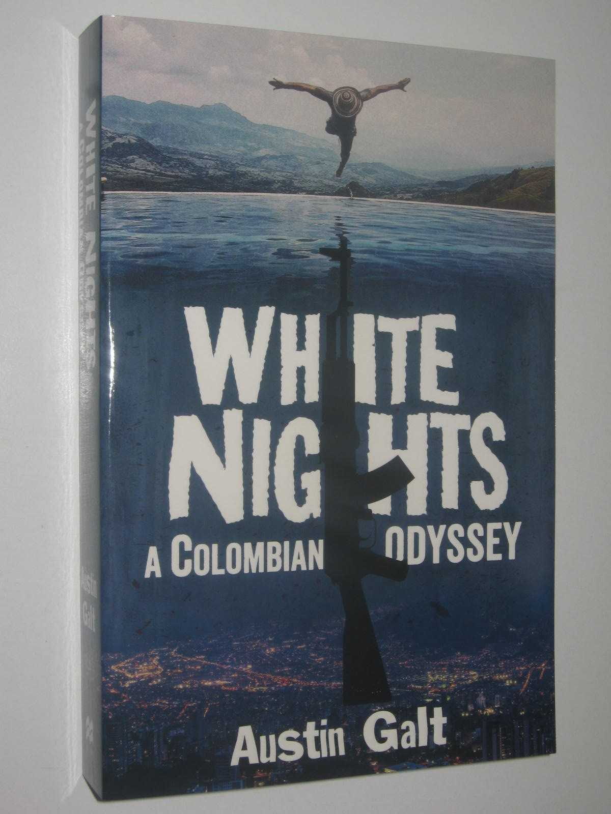 Image for White Nights : A Colombian Odyssey