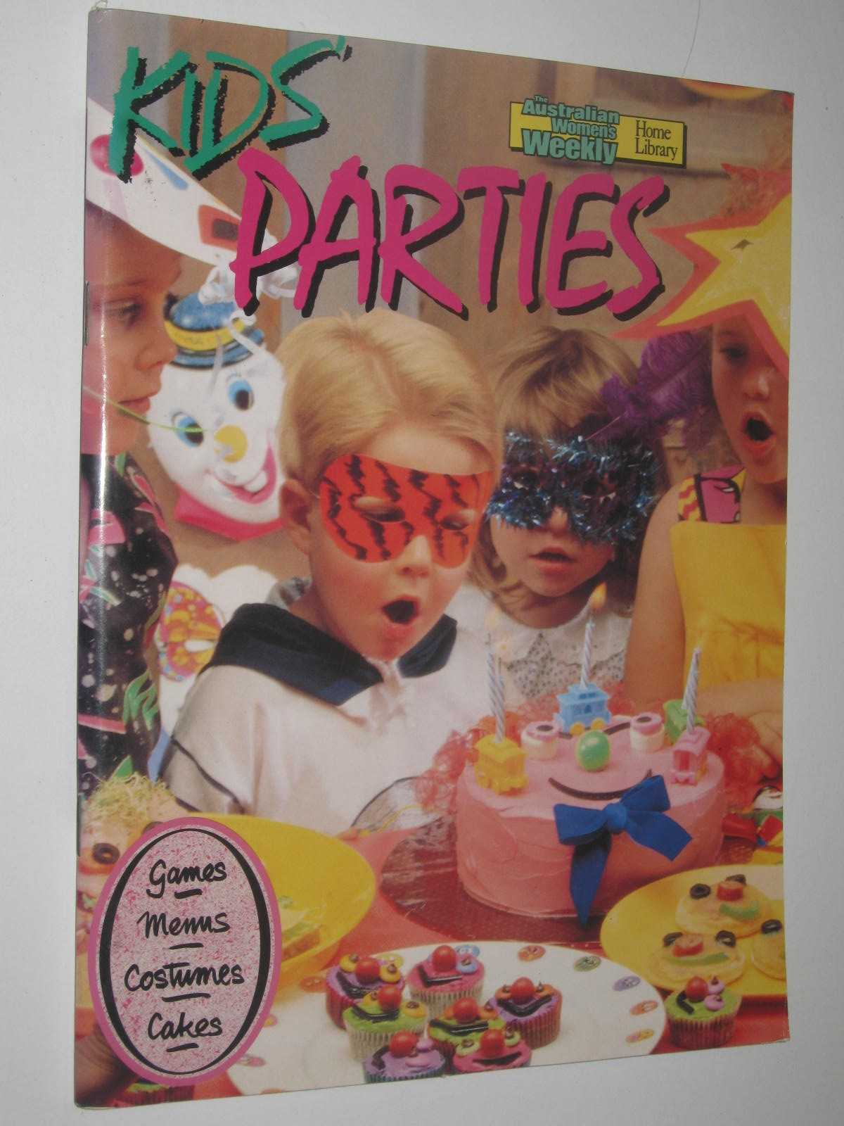 Image for Kids Parties - The Australian Women's Weekly Series
