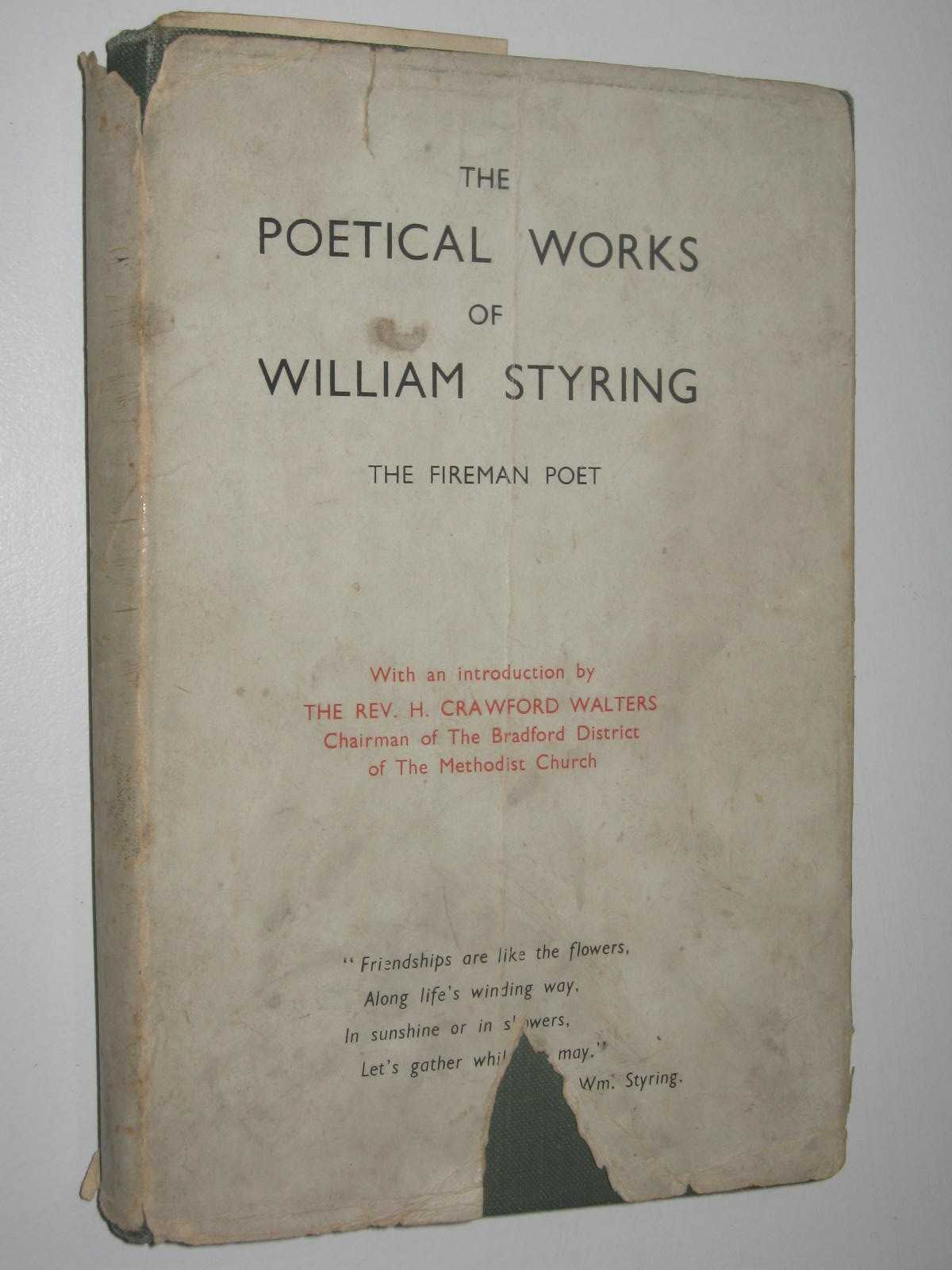 Image for The Poetical Works Of William Styring Vol 1 : The Fireman Poet