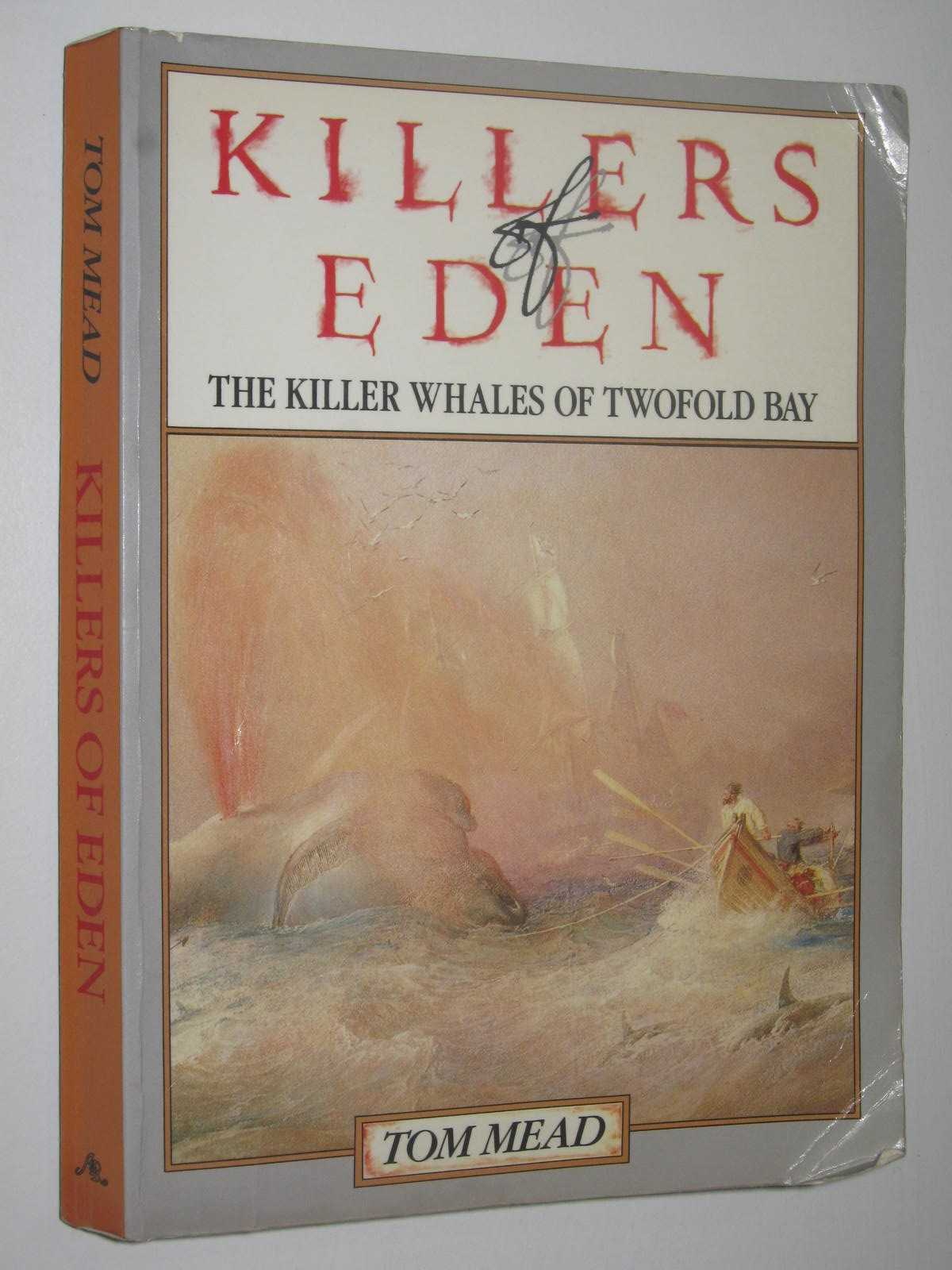 Image for Killers Of Eden : The Killer Whales Of Twofold Bay