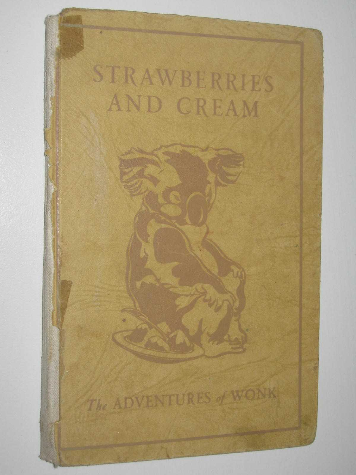Image for Adventure in the Night + Strawberries and Cream - The Adventures of Wonk Series