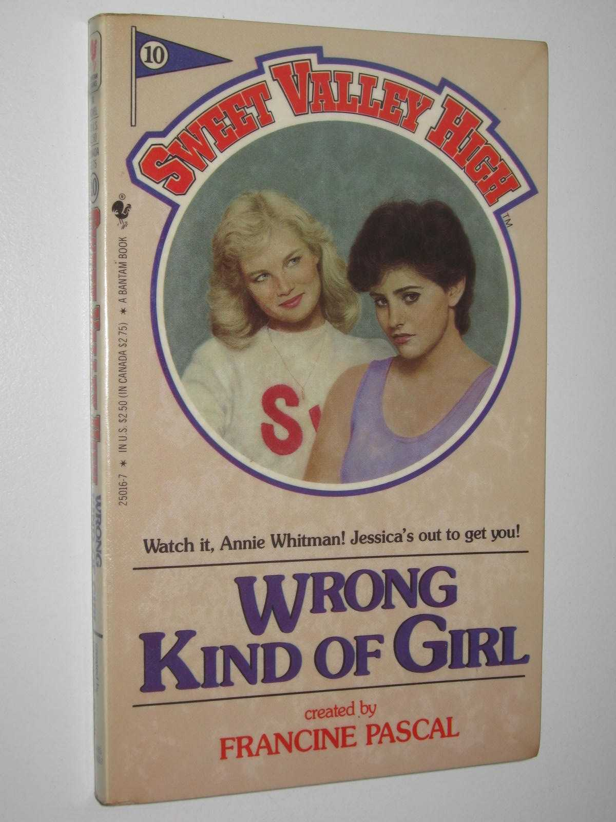 Image for Wrong Kind of Girl - Sweet Valley High Series #10