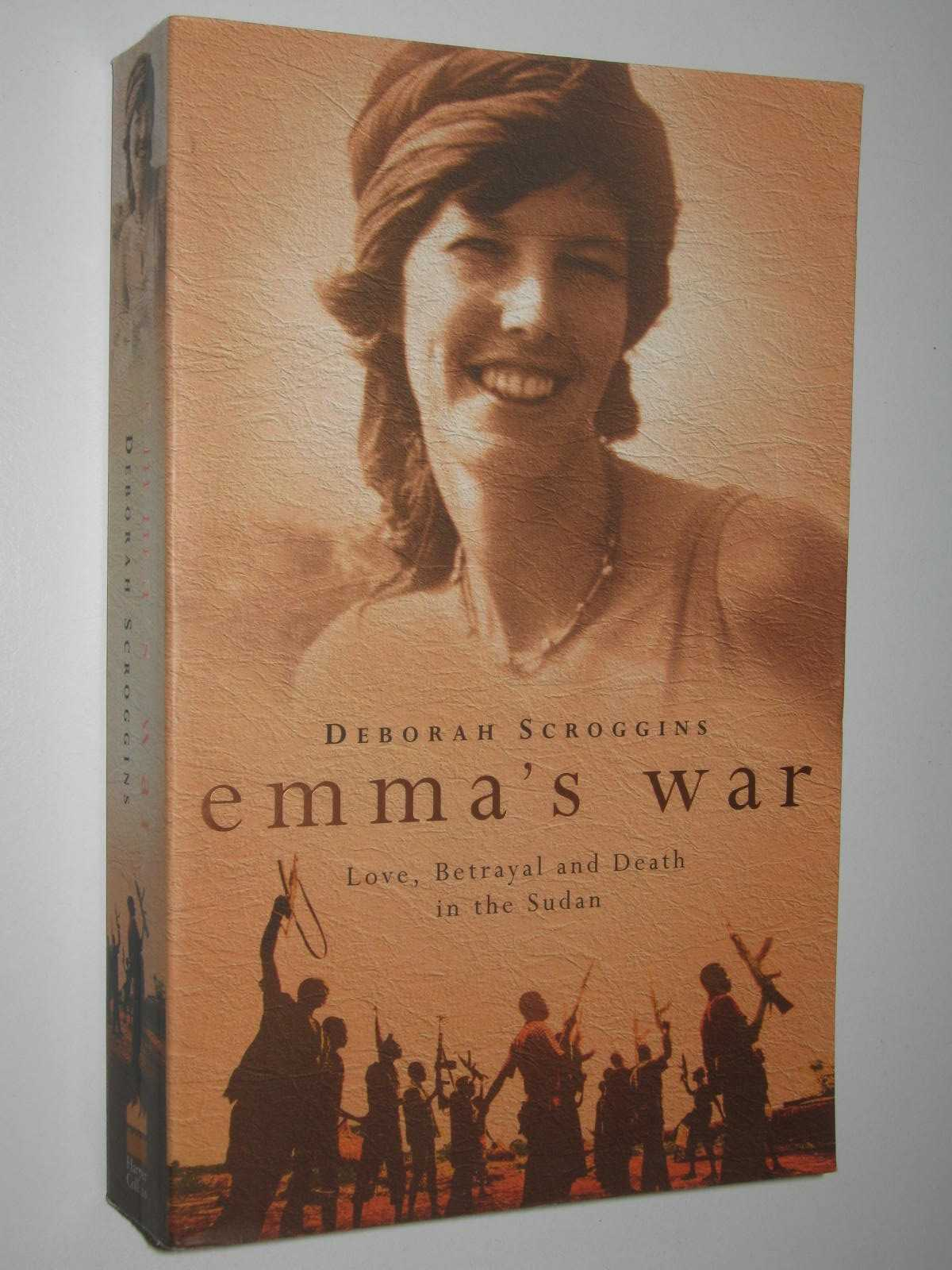 Image for Emma's War : Love, Betrayal and Death in the Sudan