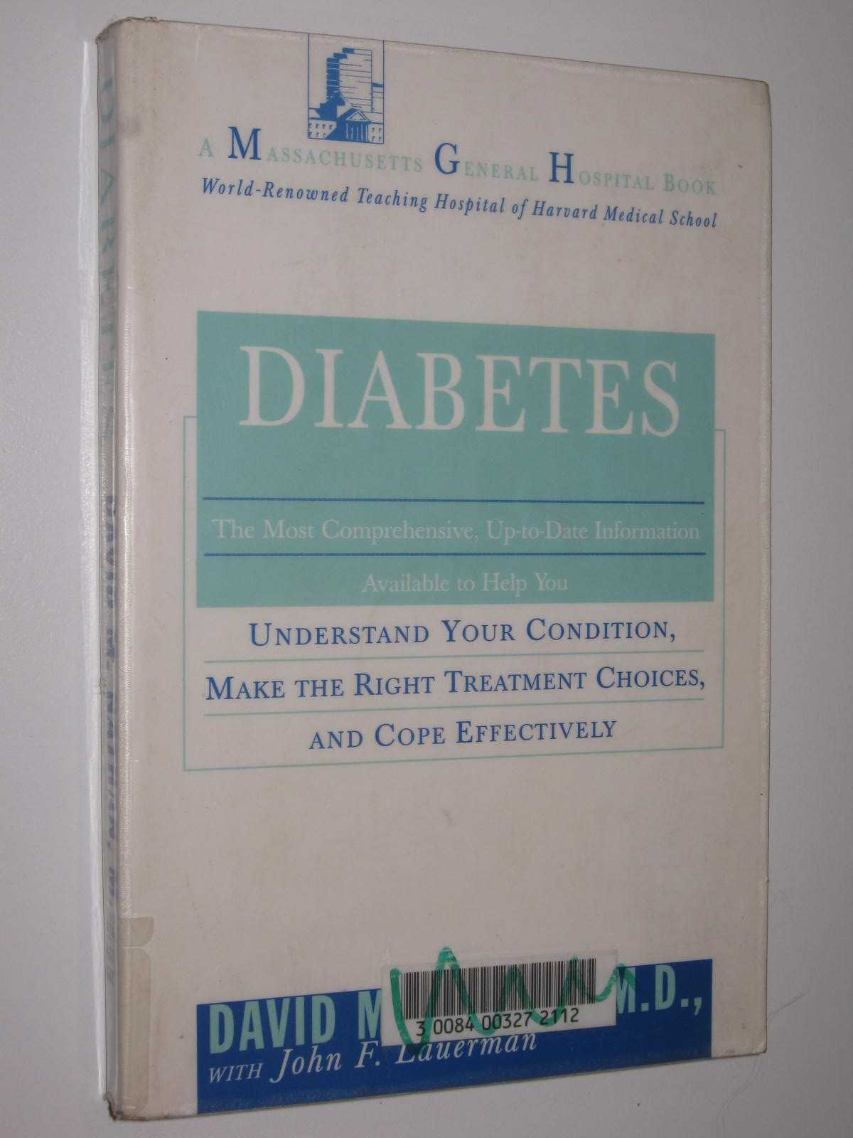 Image for Diabetes : Undertsanding Your Condition, Make The Right Treatment Choices, And Cope Effectively