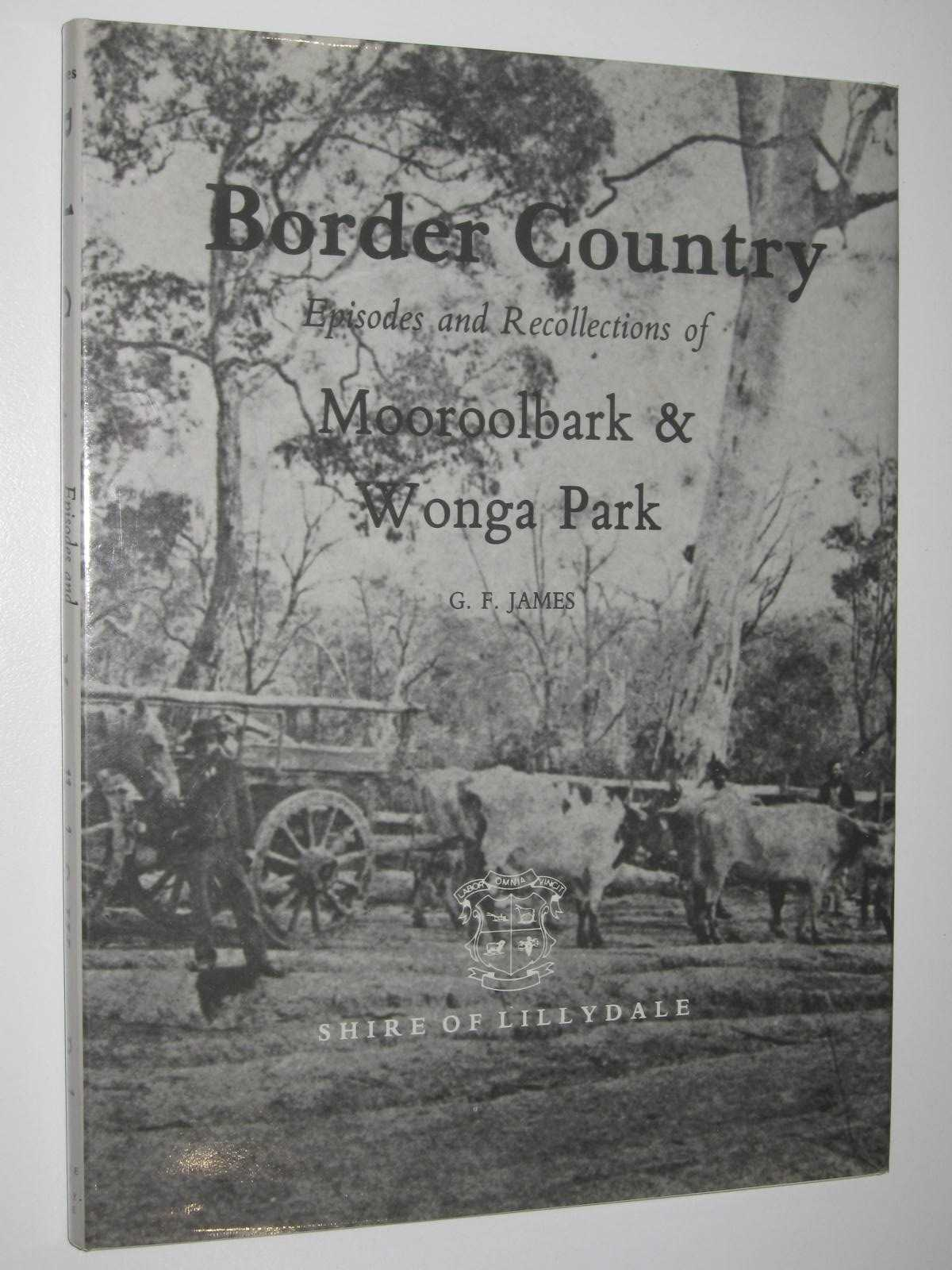 Image for Border Country: Episodes and Recollections of Mooroolbark & Wonga Park
