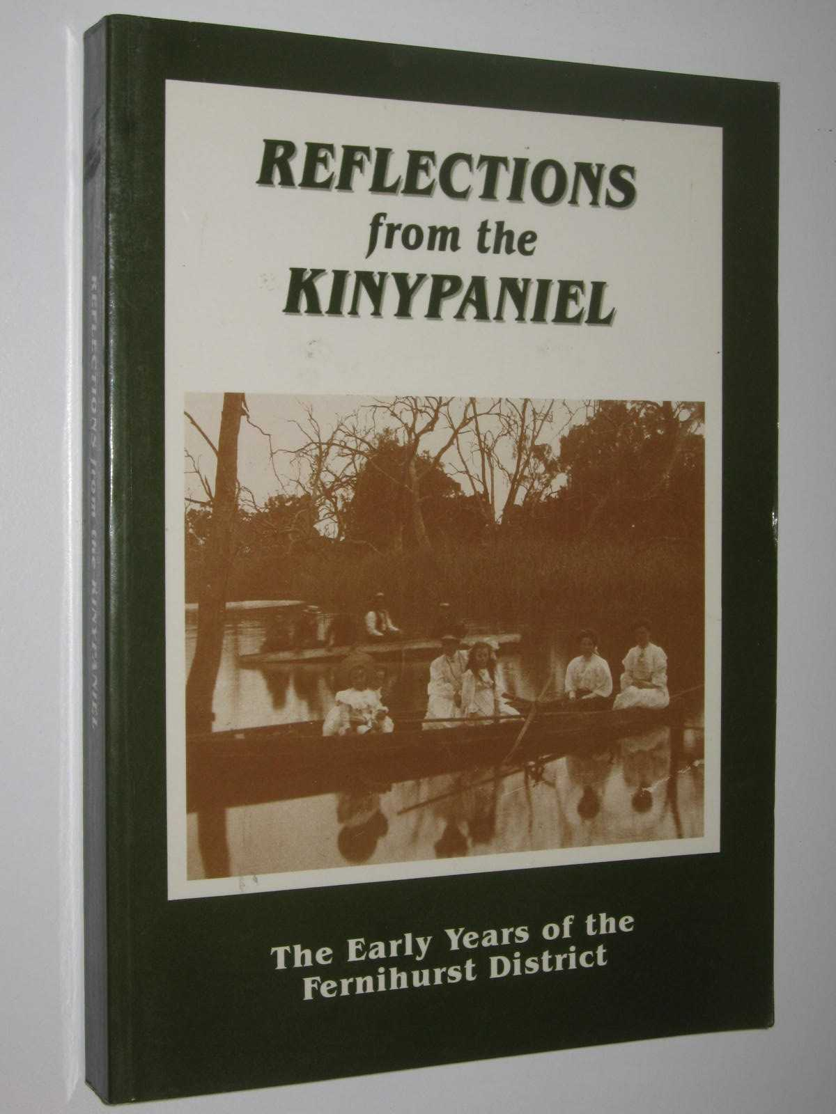 Image for Reflections from the Kinypaniel : The Early Years of the Fernihurst District