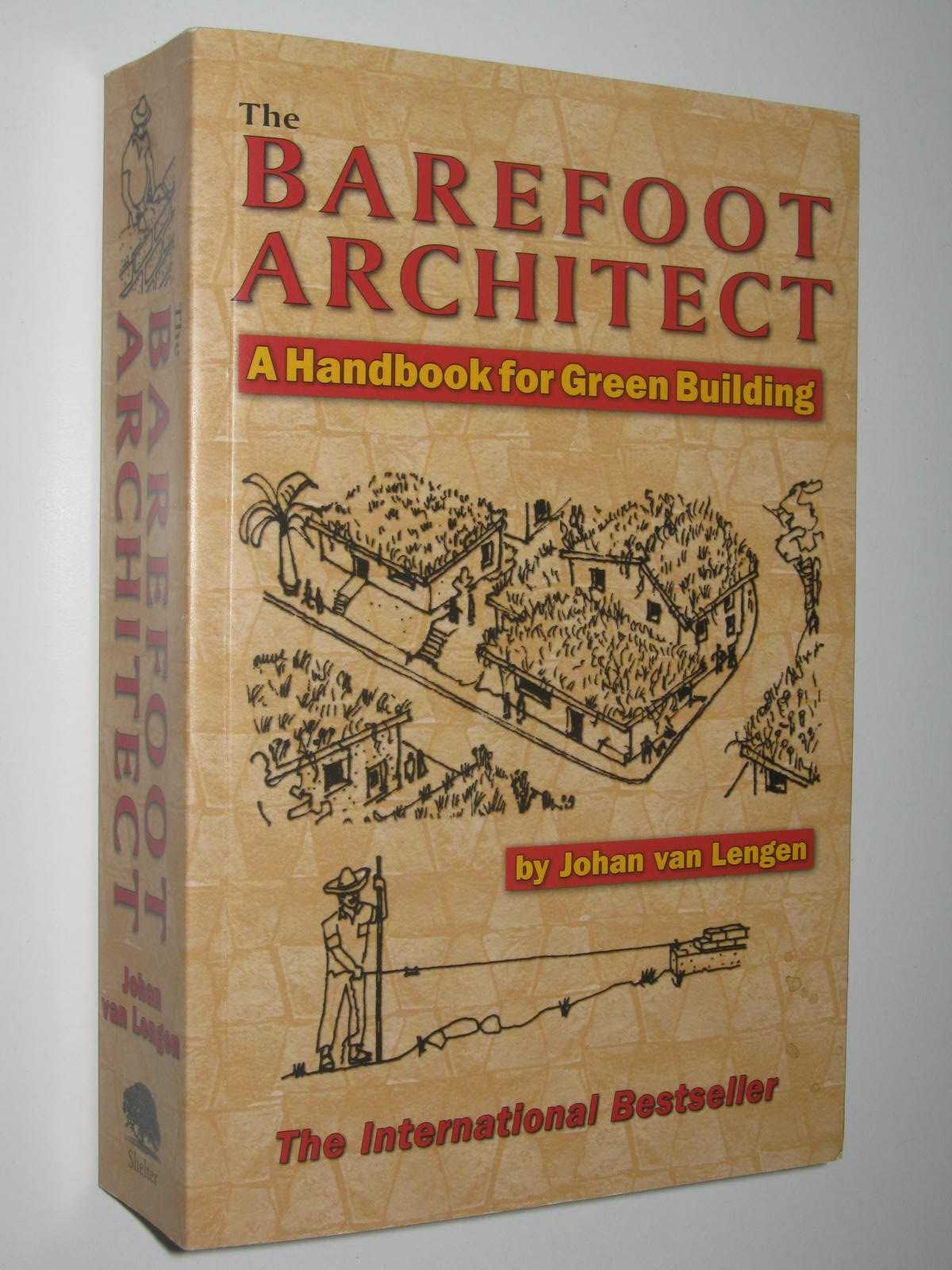 Image for The Barefoot Architect : A Handbook for Green Building