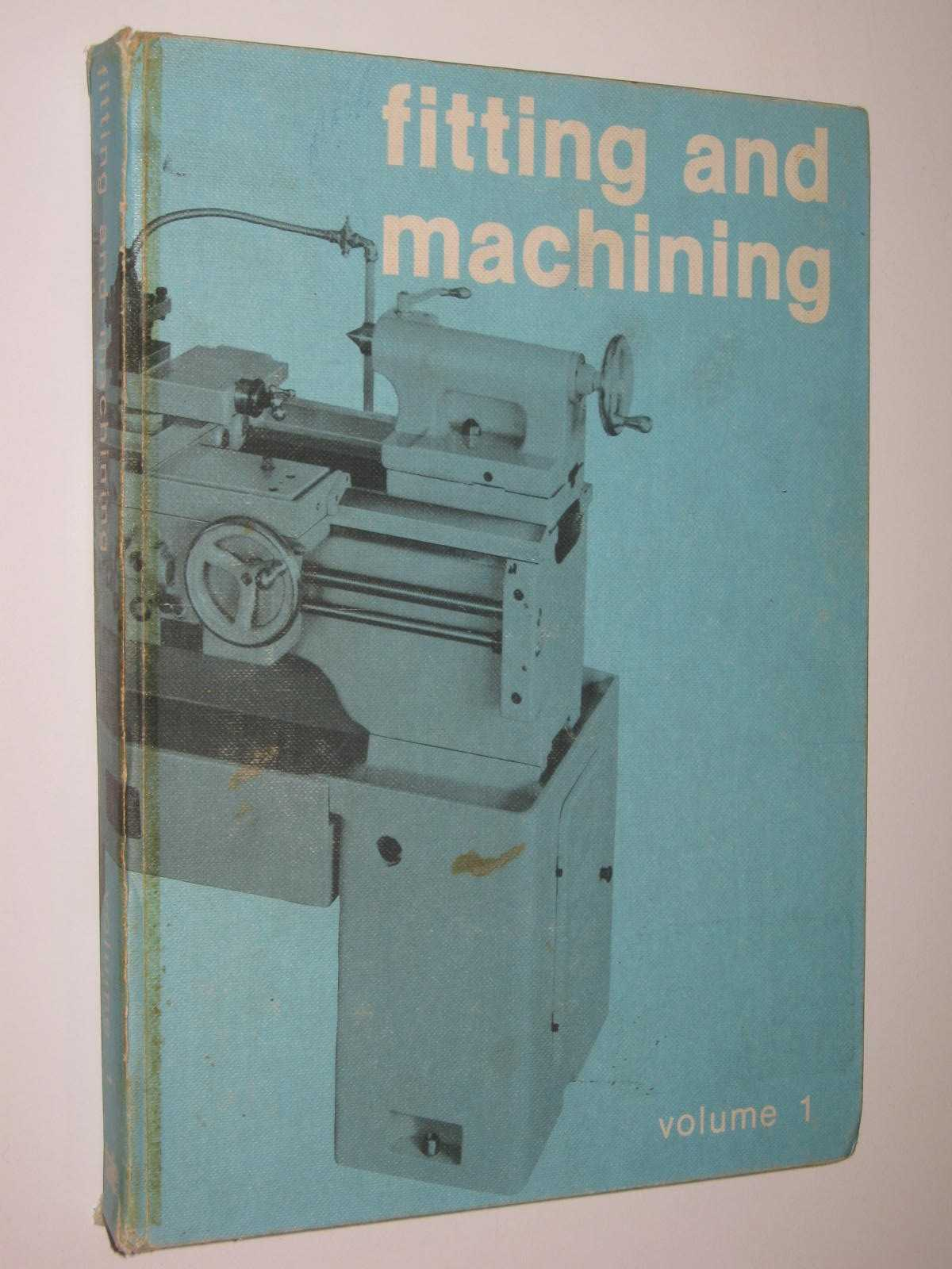 Image for Fitting and Machining Volume 1