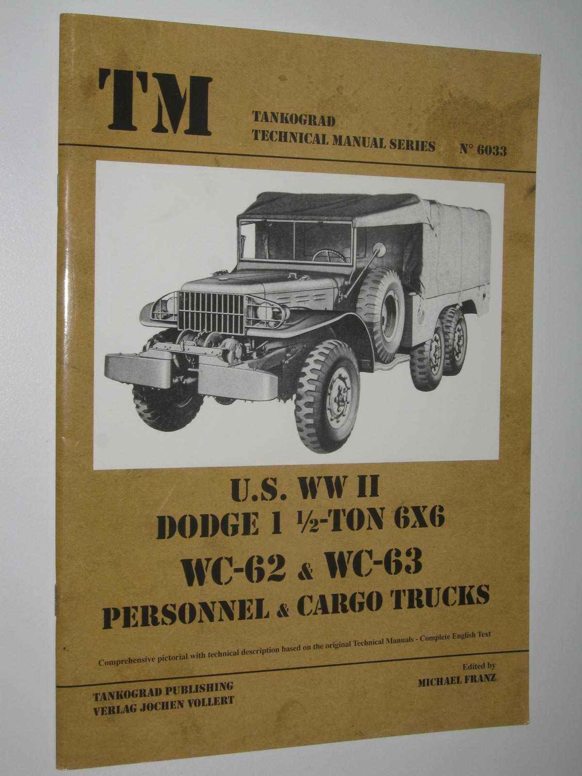 Image for U.S. Army WWII Dodge WC 6x6 Trucks - Technical Manual Series #6033