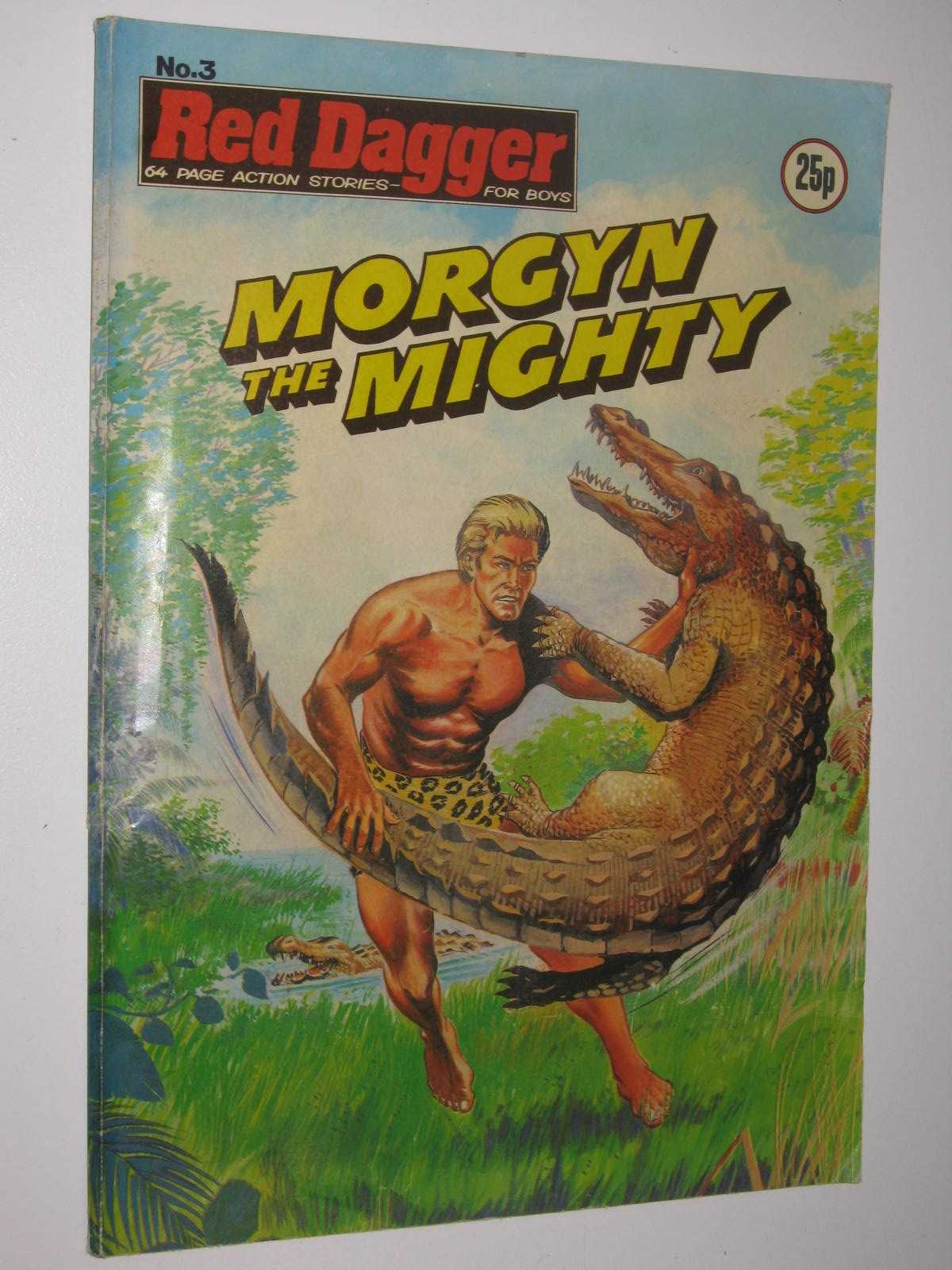 Image for Red Dagger No. 3: Morgyn the Mighty : 64 Page Action Stories for Boys