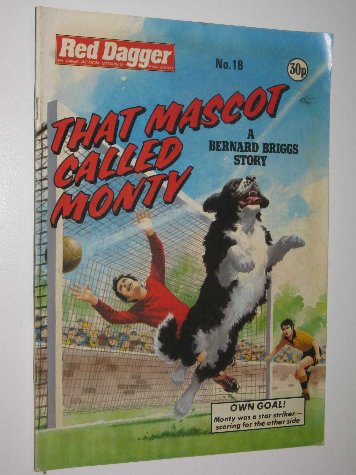 Image for Red Dagger No. 18: That Mascot Called Monty : 64 Page Action Stories for Boys