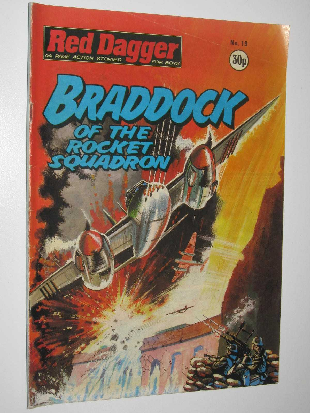 Image for Red Dagger No. 19: Braddock of the Rocket Squadron : 64 Page Action Stories for Boys