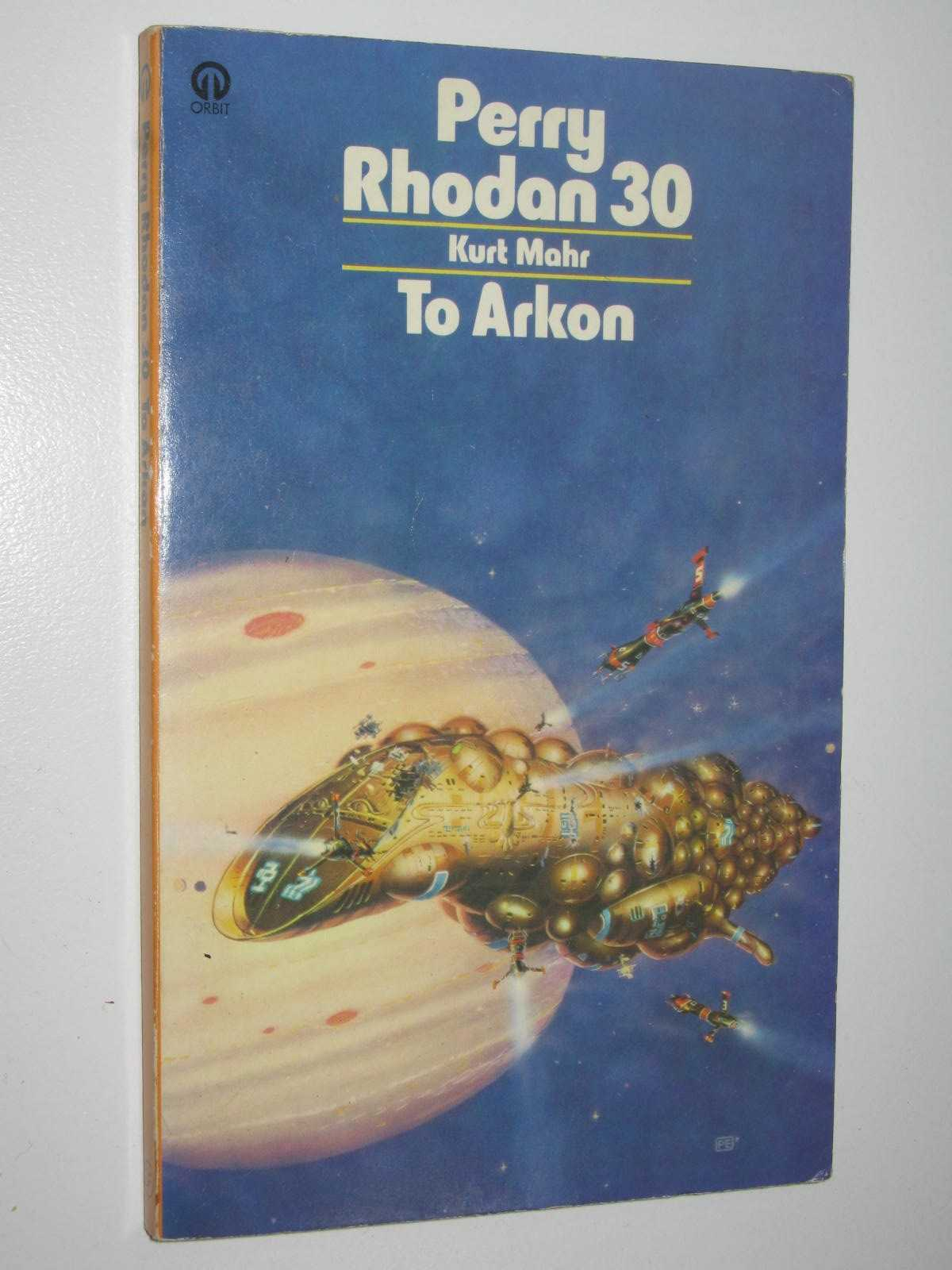 Image for To Arkon - Perry Rhodan Series #30