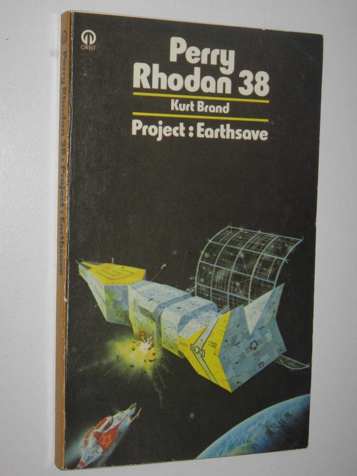 Image for Project: Earthsave - Perry Rhodan Series #38