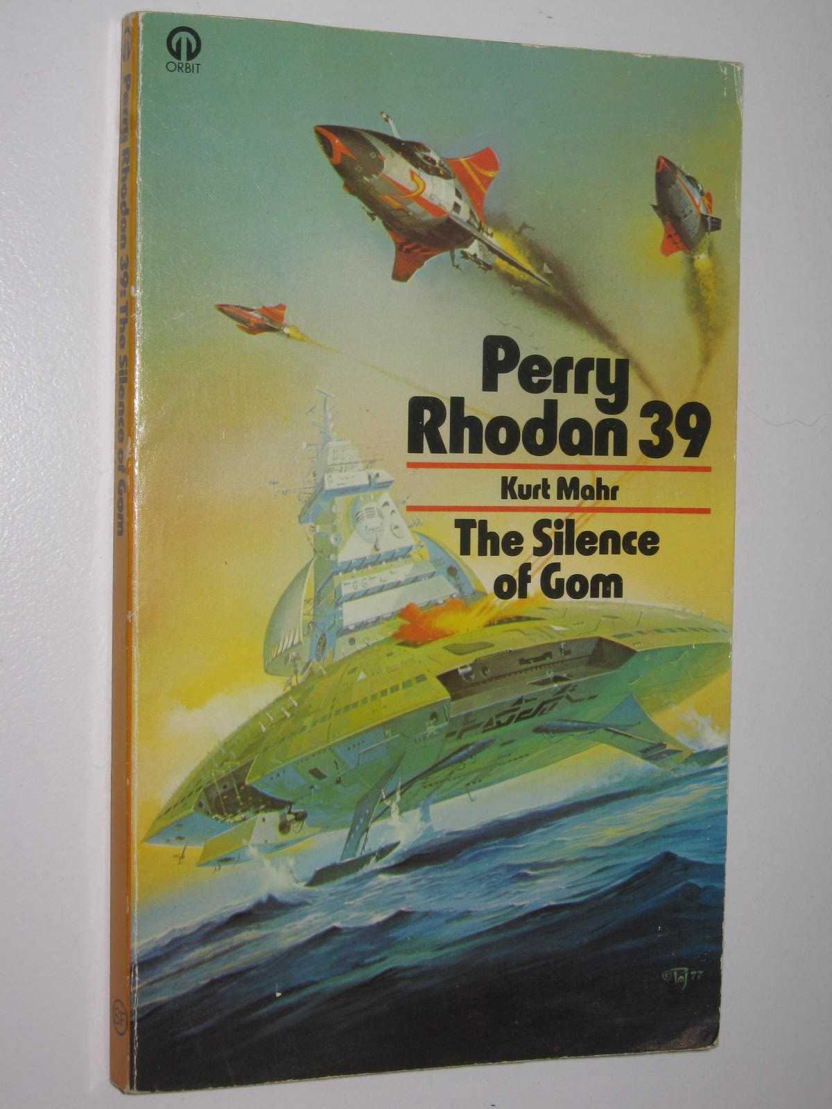 Image for The Silence of Gom - Perry Rhodan Series #39