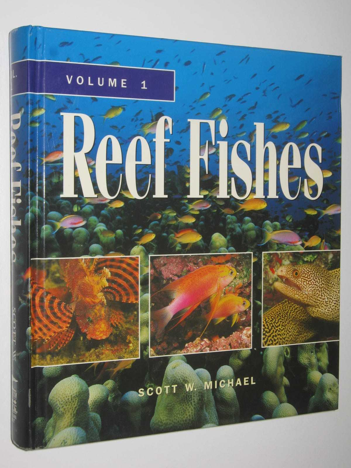 Image for Reef Fishes : A Guide to Their Identification, Behavior, and Captive Care