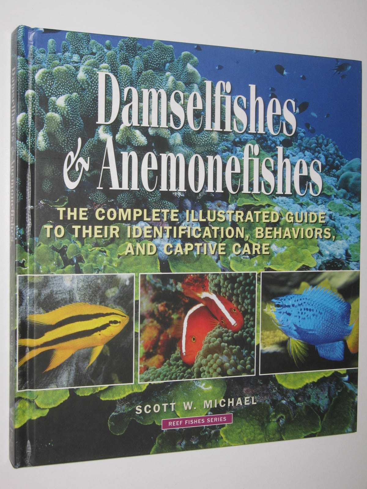 Image for Damselfishes and Anemonefishes - Reef Fishes Series #4