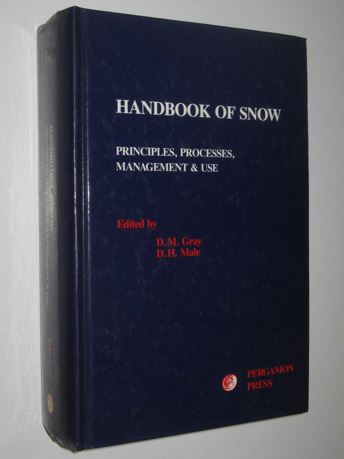 Image for Handbook of Snow : Principles, Process, Management and Use