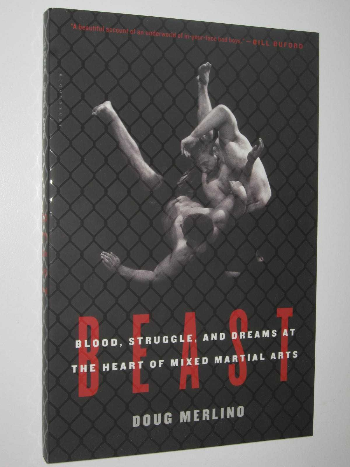 Image for Beast : Blood, Struggle, and Dreams at the Heart of Mixed Martial Arts