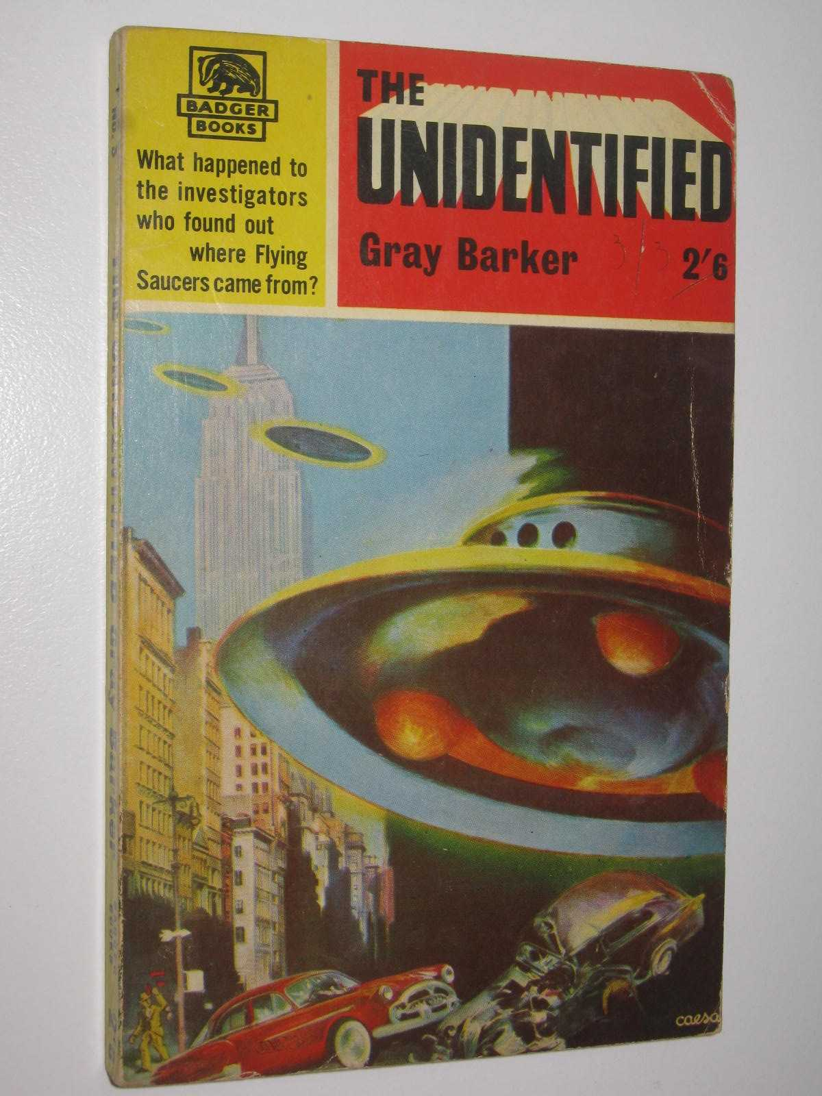 "Image for The Unidentified : aka ""They Knew Too Much About Flying Saucers"""