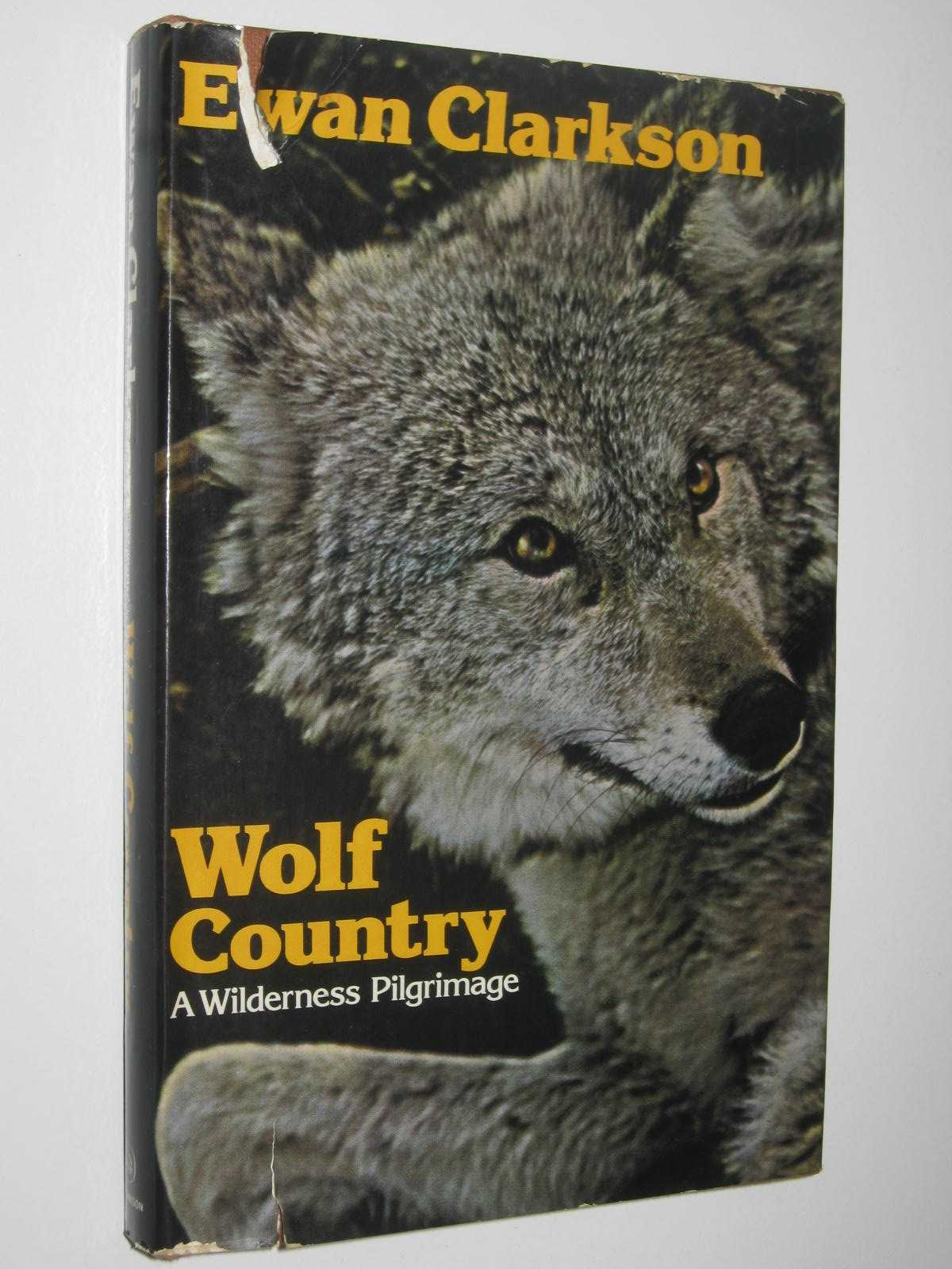 Image for Wolf Country : A Wilderness Pilgrimage